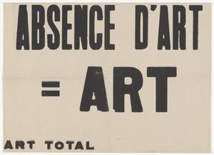 Absence d'art = art (No Art = Art)