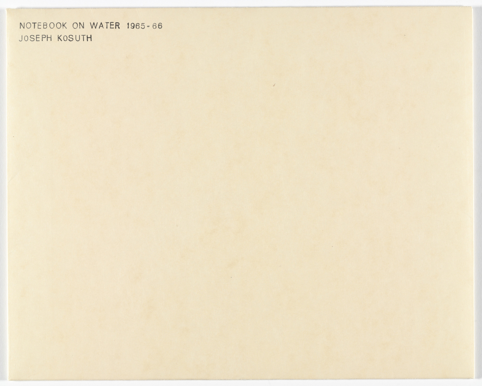 Joseph Kosuth. Notebook on Water from Artists & Photographs. 1965–66, published 1970