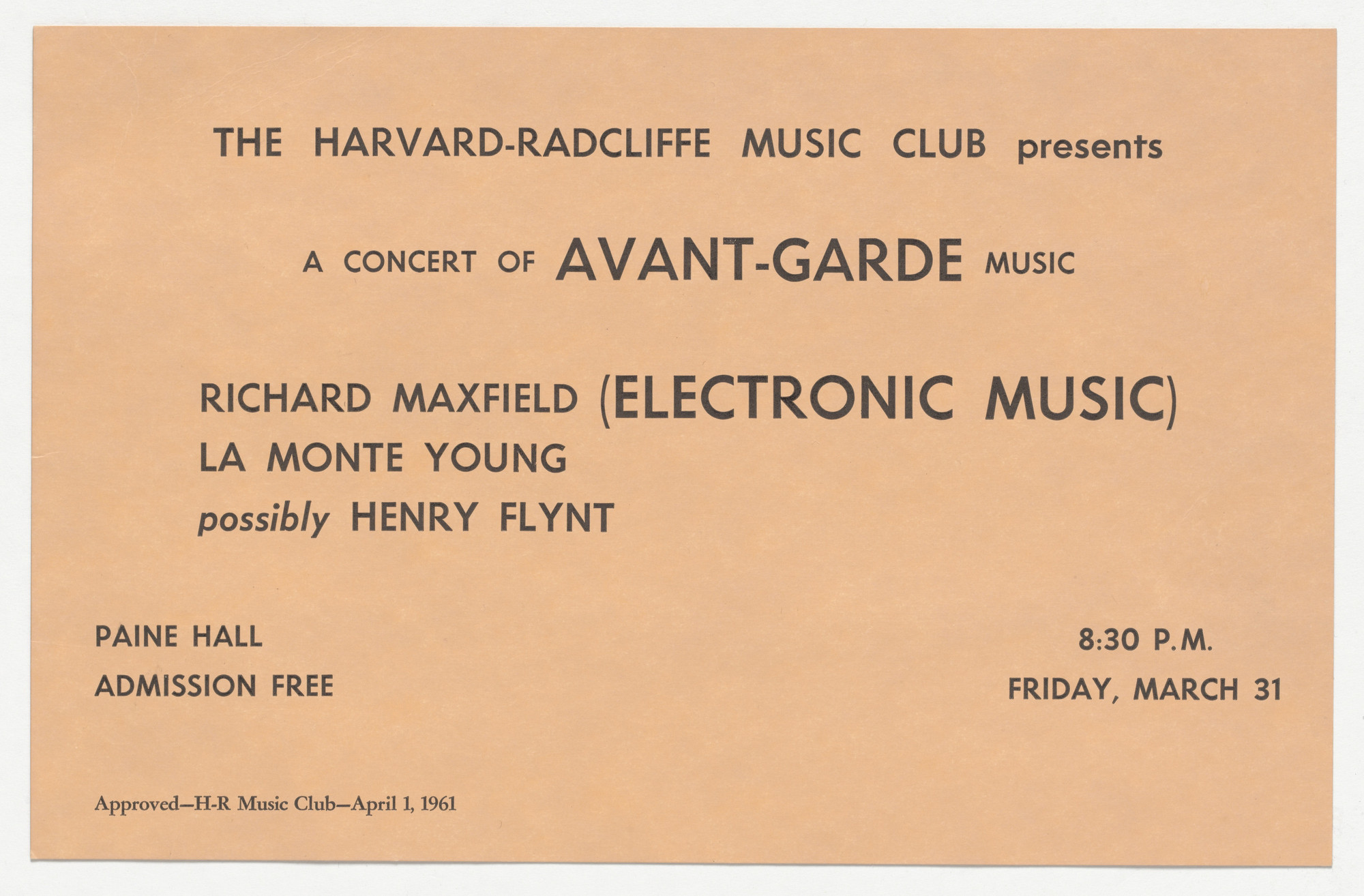 Henry Flynt, La Monte Young, Richard Maxfield. Flyer for A Concert of Avant-Garde Music, The Harvard-Radcliffe Music Club, March 31, 1961. 1961