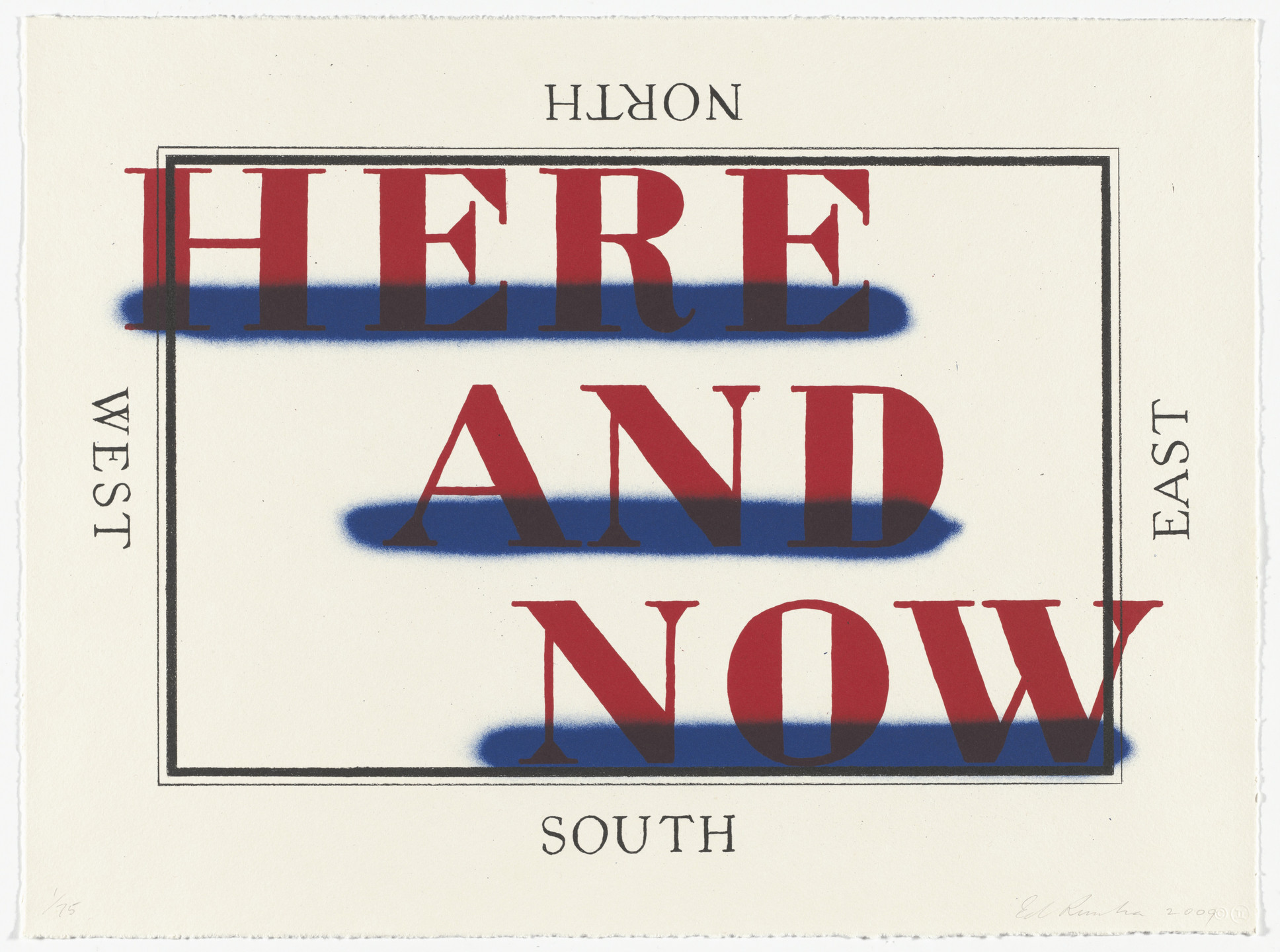 Edward Ruscha. Here and Now. 2008-09