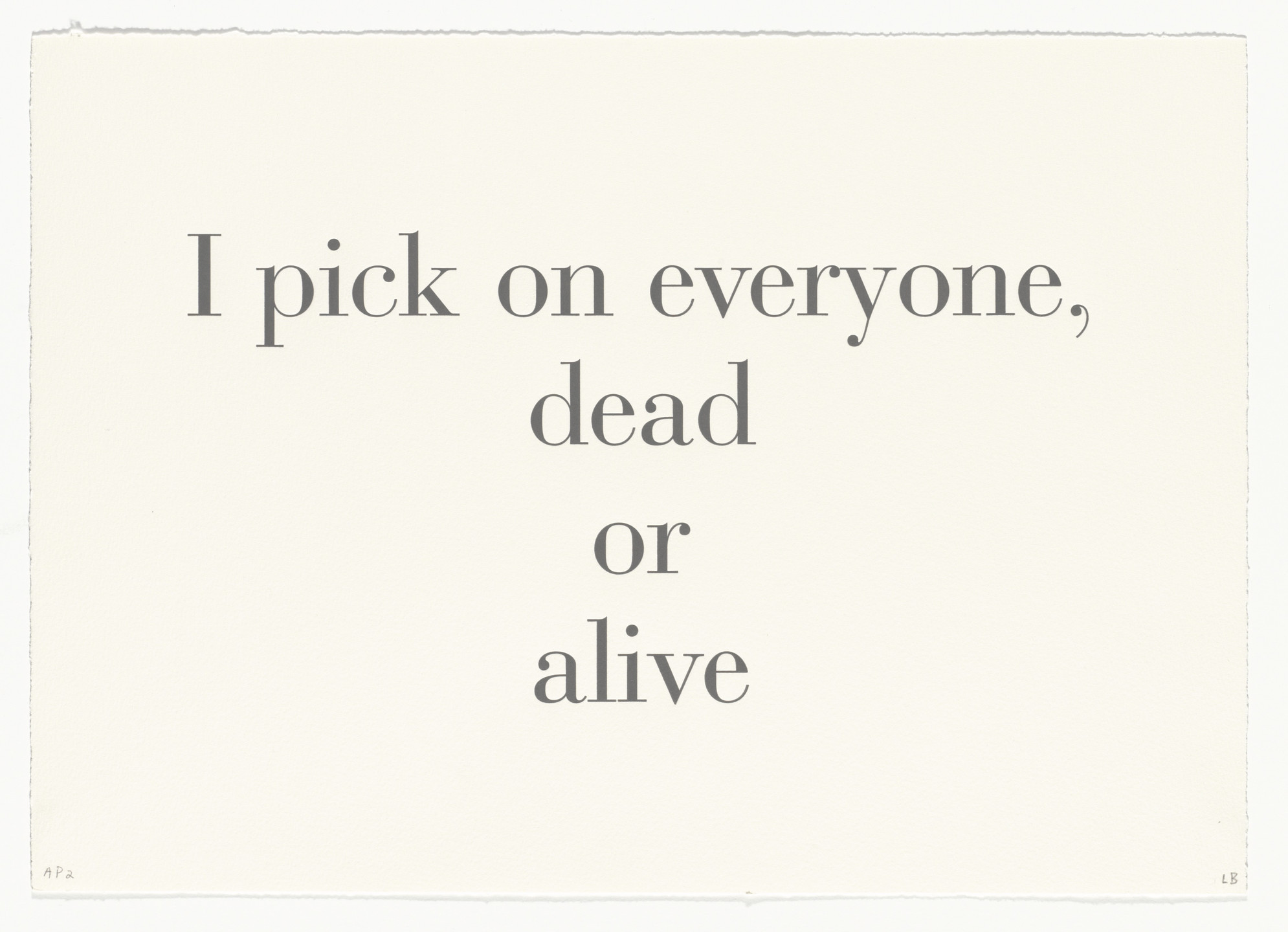 Louise Bourgeois. I Pick on Everyone, Dead or Alive, no. 4 of 9, from the series, What Is the Shape of This Problem?. 1999