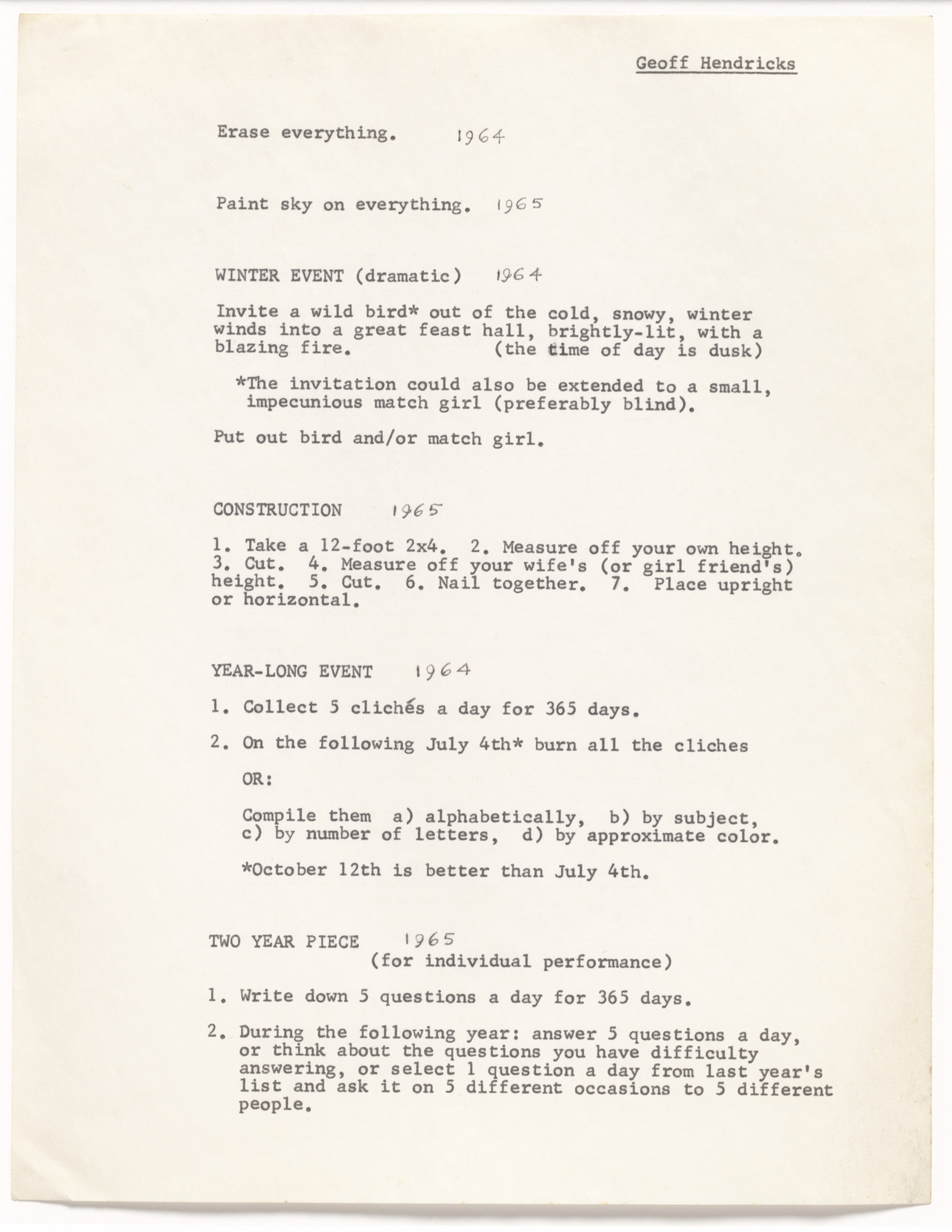 Geoffrey Hendricks. Erase everything, Paint sky on everything, Winter Event (dramatic), Construction, Year-Long Event, and Two Year Piece. 1964-65, typed 1966