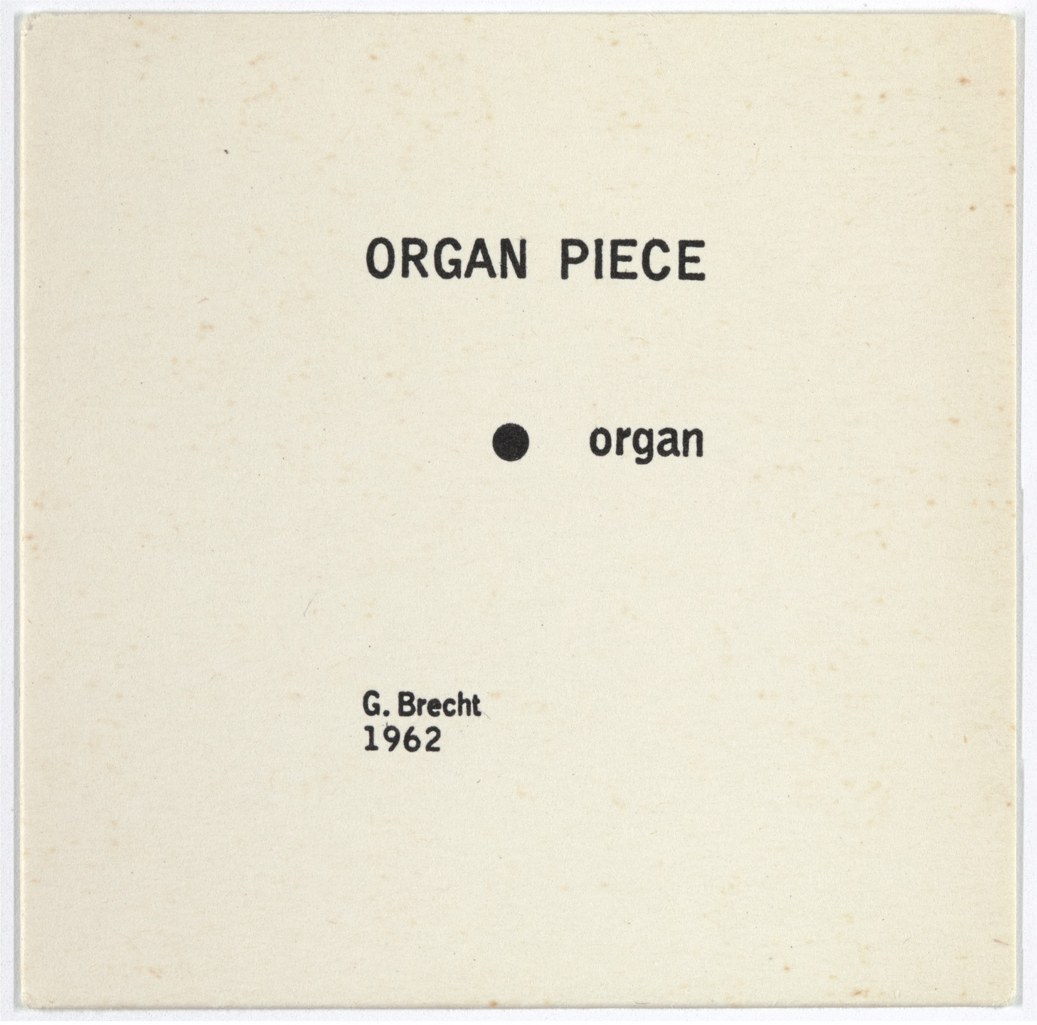 George Brecht. Organ Piece from Water Yam. 1963