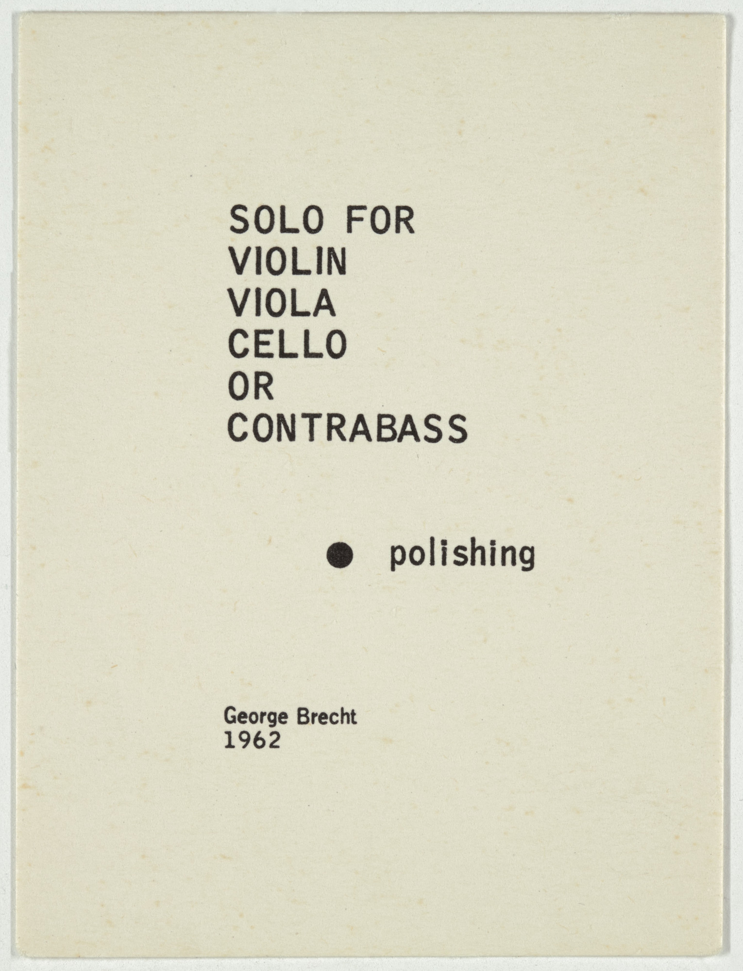 George Brecht. Solo for Violin, Viola, Cello, or Contrabass from Water Yam. 1963