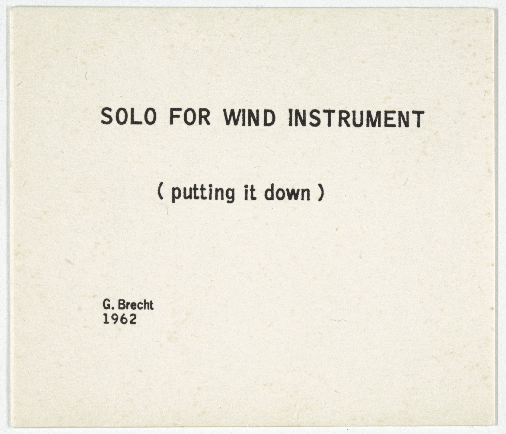 George Brecht. Solo for Wind Instrument from Water Yam. 1963