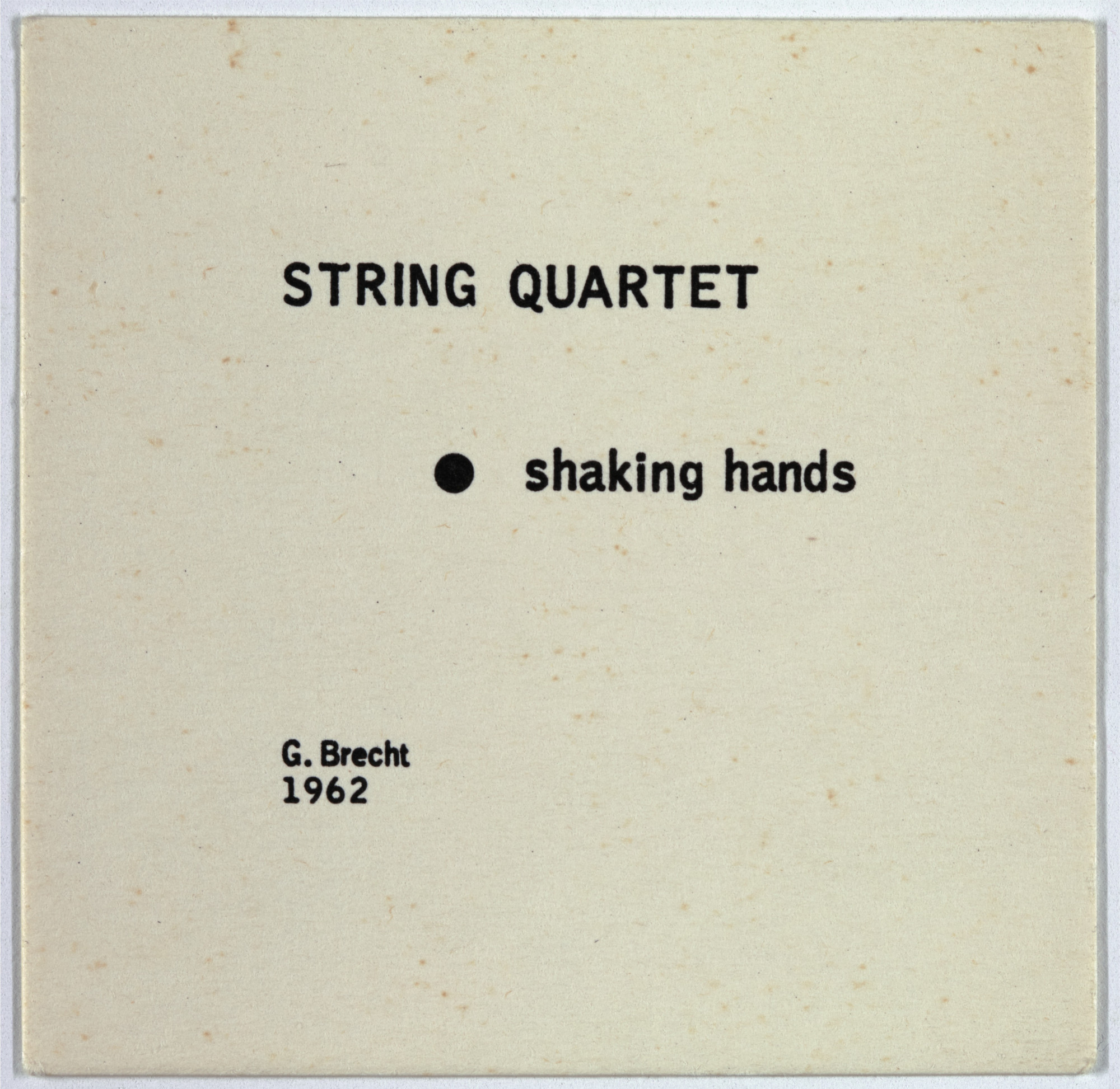 George Brecht. String Quartet from Water Yam. 1963