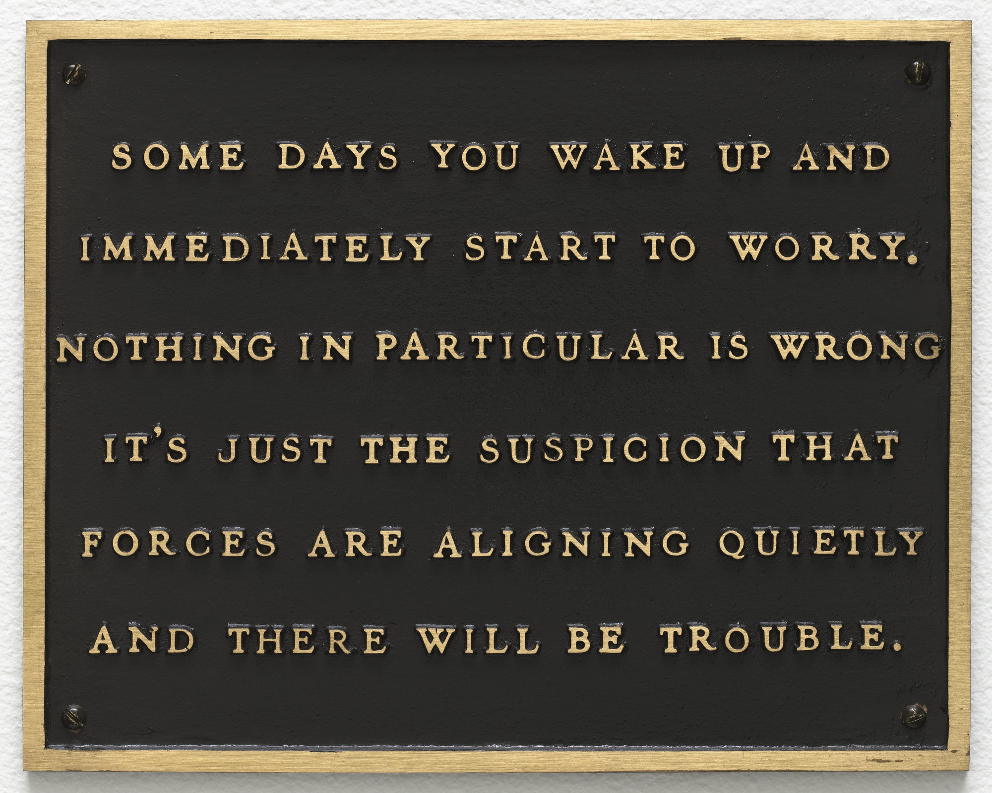 Jenny Holzer. Living: Some days you wake up and immediately.... 1980-82