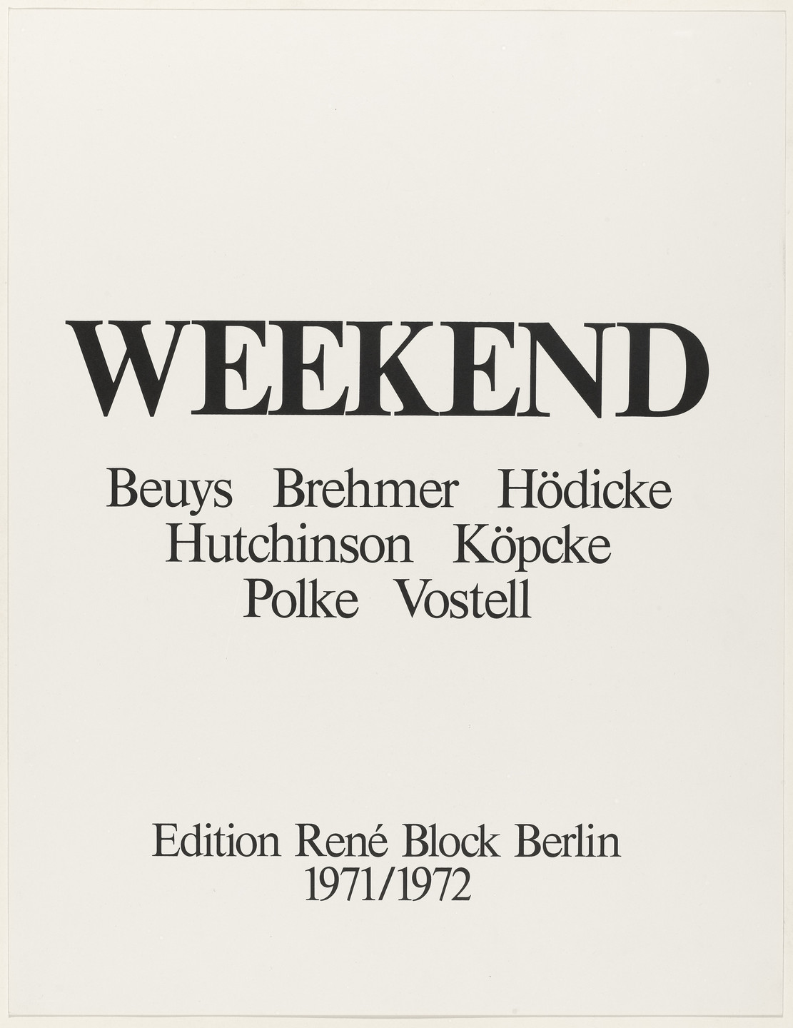 Joseph Beuys, K. P. Brehmer, K. H. Hödicke, Peter Hutchinson, Arthur Köpcke, Sigmar Polke, Wolf Vostell, Various Artists. Weekend. 1970–72, published 1972