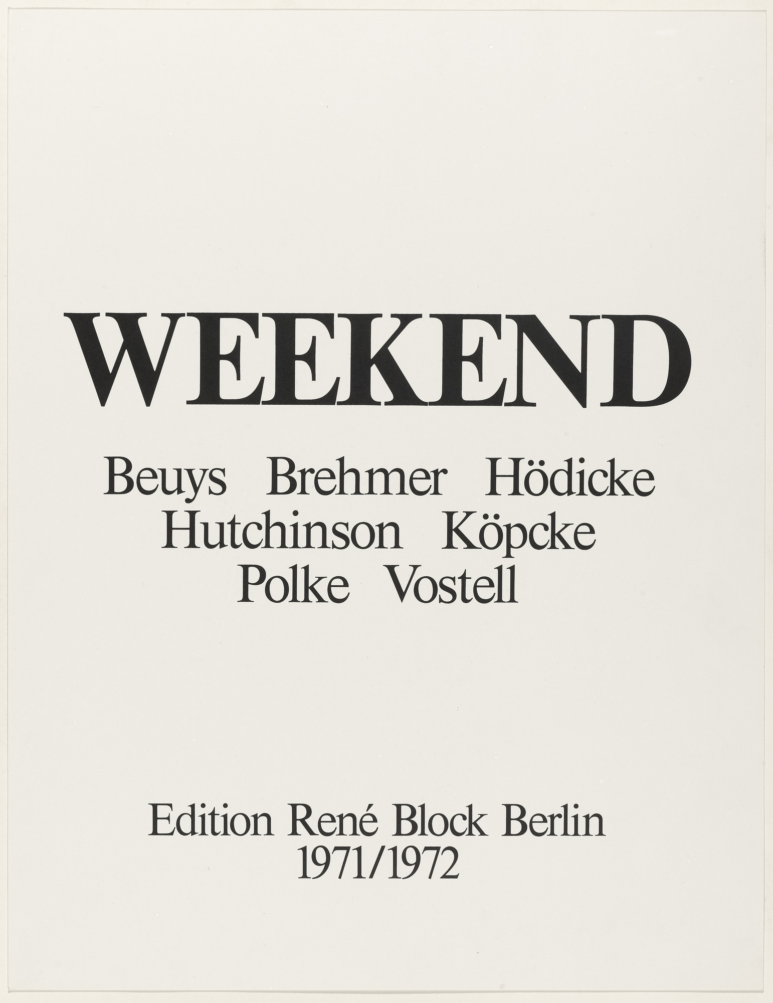 Various Artists, Joseph Beuys, K. P. Brehmer, K. H. Hödicke, Peter Hutchinson, Arthur Köpcke, Sigmar Polke, Wolf Vostell. Weekend. 1970–72, published 1972