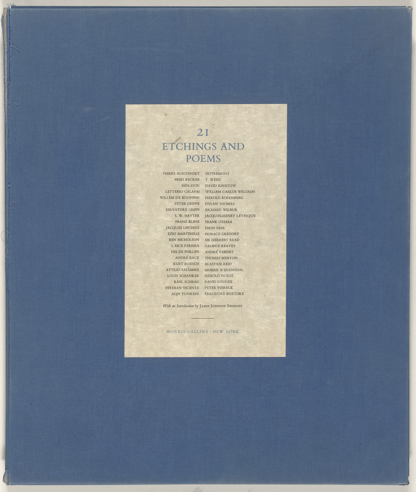 Various Artists, Pierre Alechinsky, Fred Becker, Letterio Calapai, Willem de Kooning, Peter Grippe, Salvatore Grippi, Stanley William Hayter, Franz Kline, Jacques Lipchitz, Ezio Martinelli, Ben Nicholson, Irene Rice Pereira, Helen Phillips, André Racz, Kurt Roesch, Attilio Salemme, Louis Schanker, Karl Schrag, Esteban Vicente, Adja Yunkers. 21 Etchings and Poems. 1951–60, published 1960