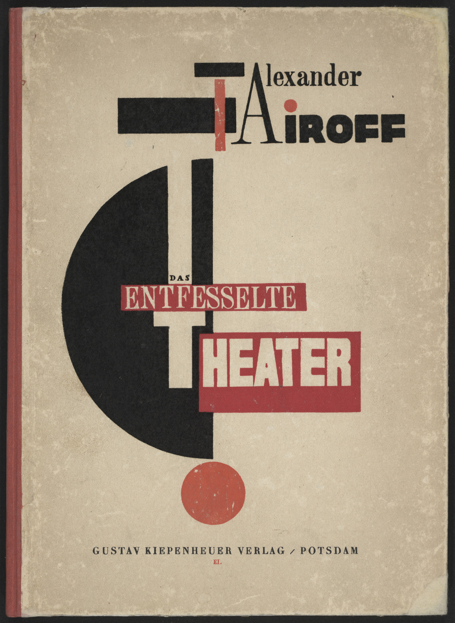 El Lissitzky. Das Entfesselte Theater (The Theater Unbound). 1923