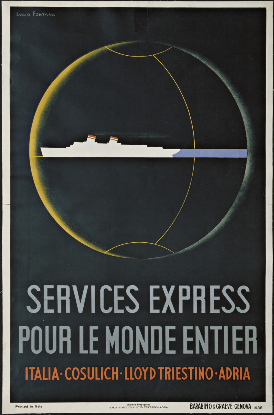 Lucio Fontana. Services Express Pour le Monde Entier (Poster advertising the four United Italian shipping lines [Italia Flotte Riunite, Consulich S.T.N., Lloyd Triestino and Adria]). 1935