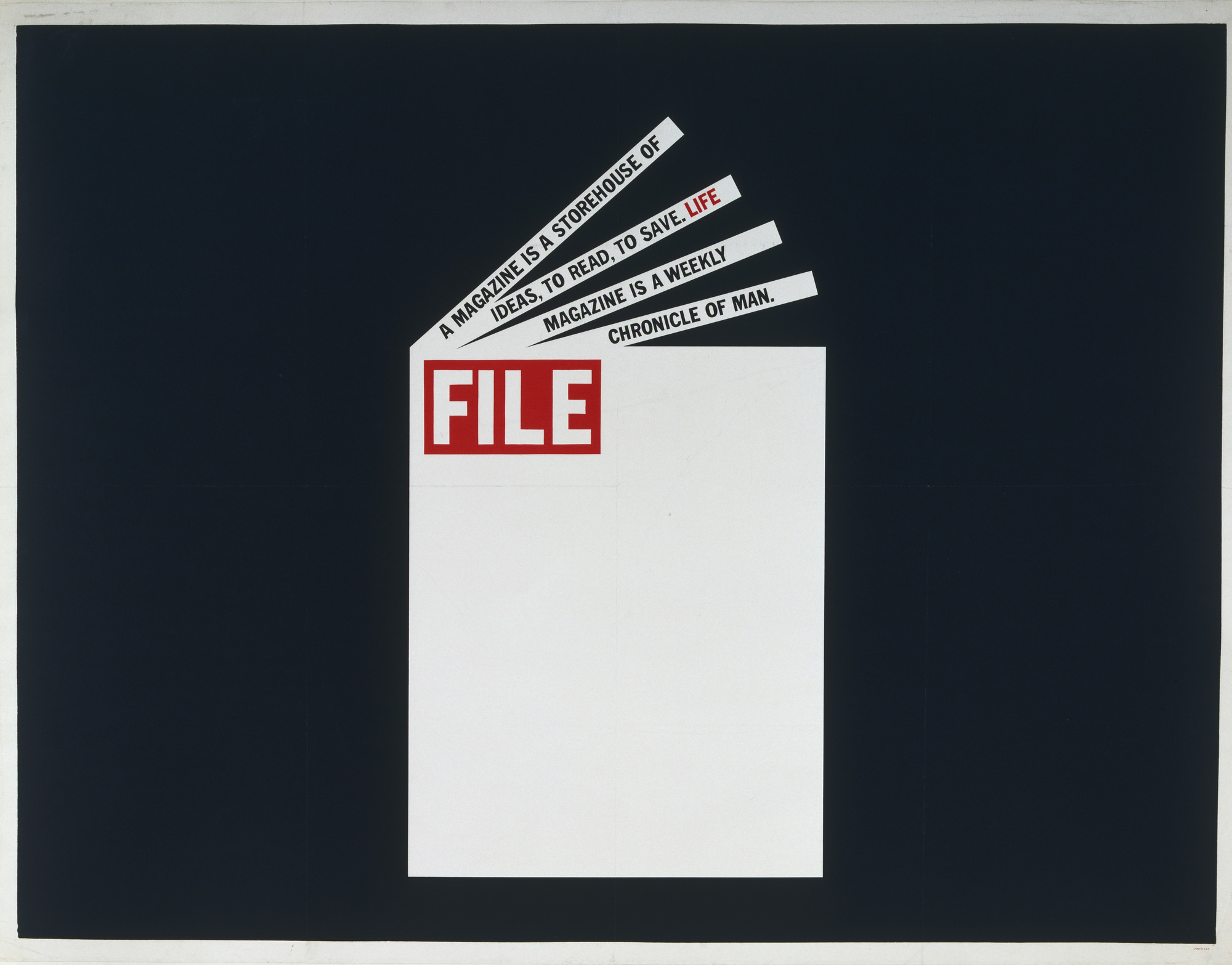 Dennis Wheeler. FILE- A Magazine is a Storehouse of Ideas, To Read, To Save. LIFE Magazine Is A Weekly Chronicle Of Man. 1963
