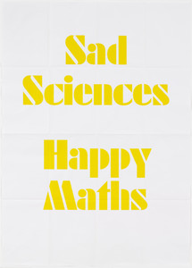 Sad Sciences, Happy Maths