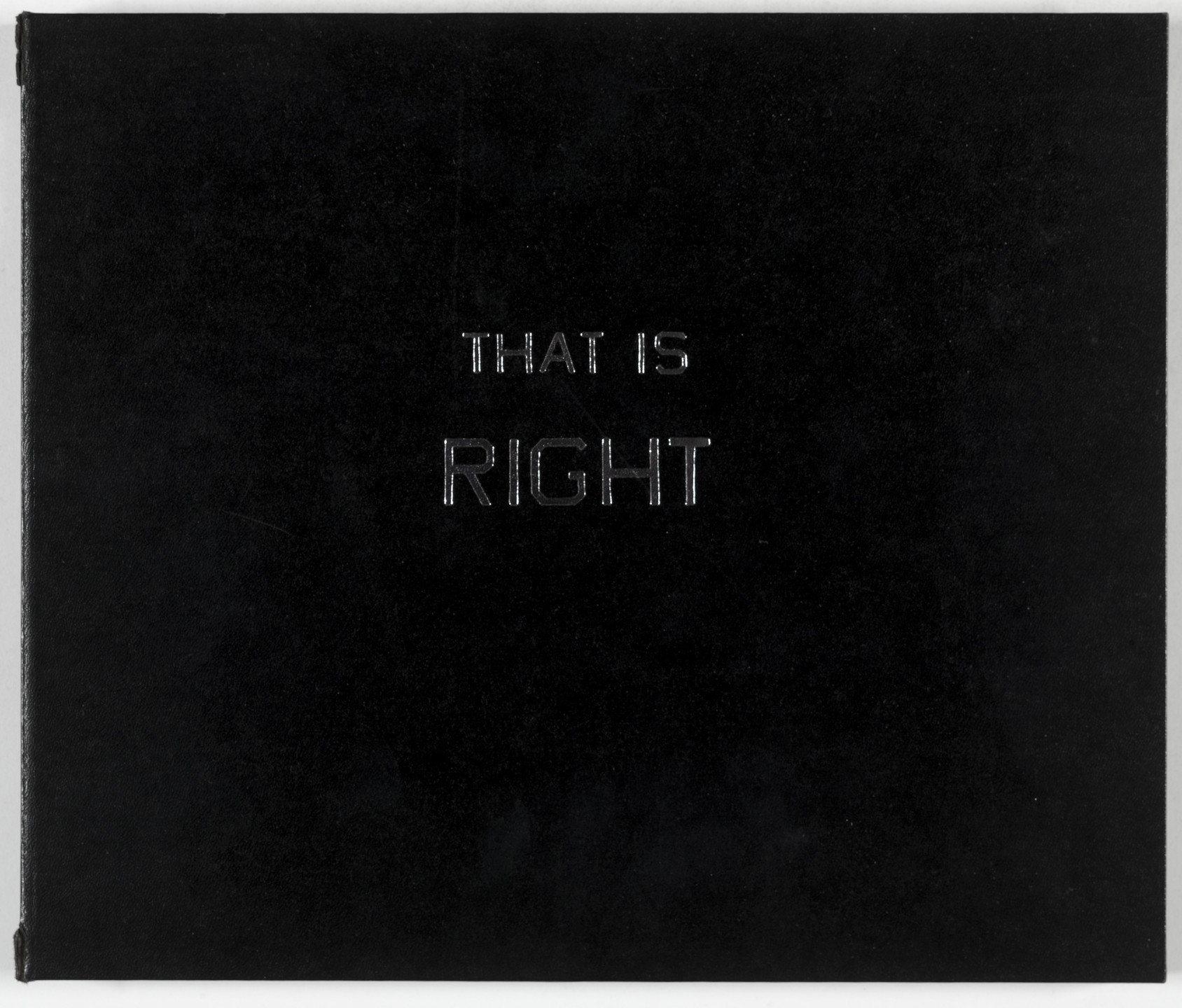 Edward Ruscha. That Is Right and other similarities. 1989
