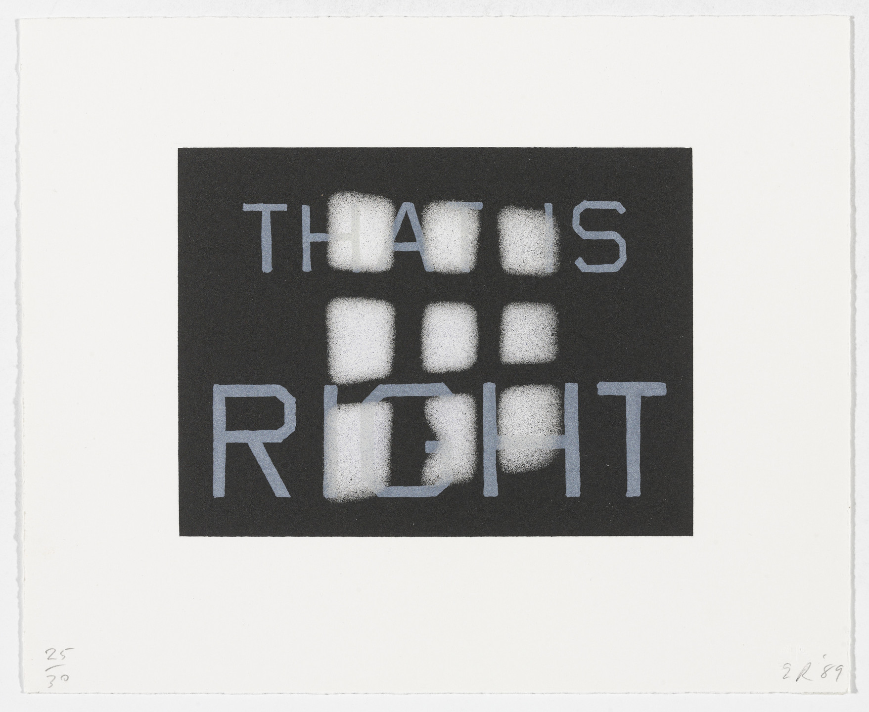 Edward Ruscha. _That is Right_from That Is Right And Other Similarities. 1989