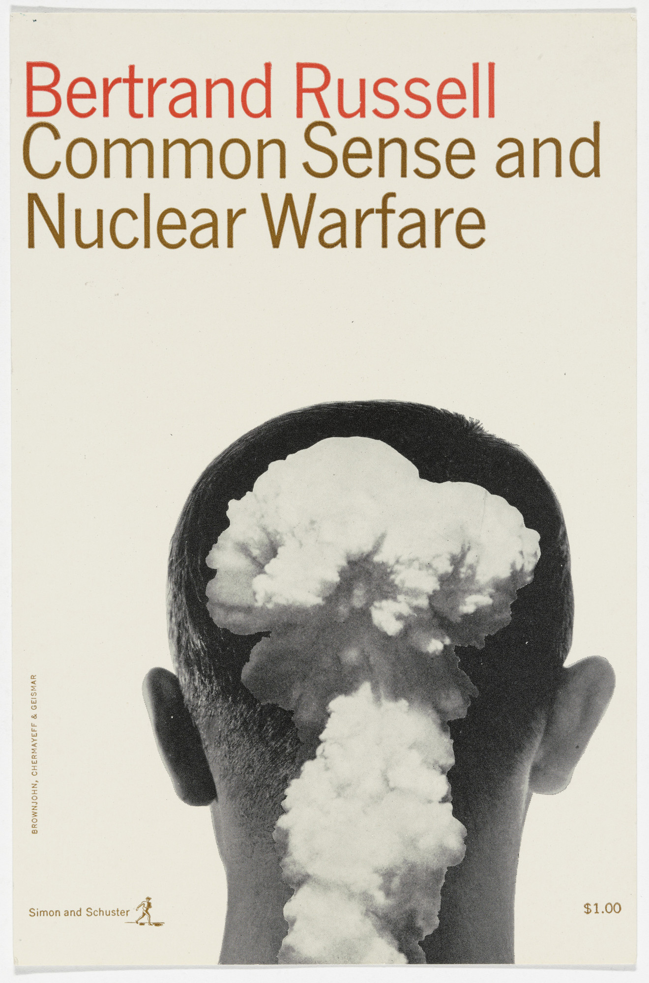 "Robert Brownjohn, Ivan Chermayeff, Thomas Geismar. Artist's proof for the cover of ""Common Sense and Nuclear Warfare"" by Bertrand Russell. c.1957-1960"