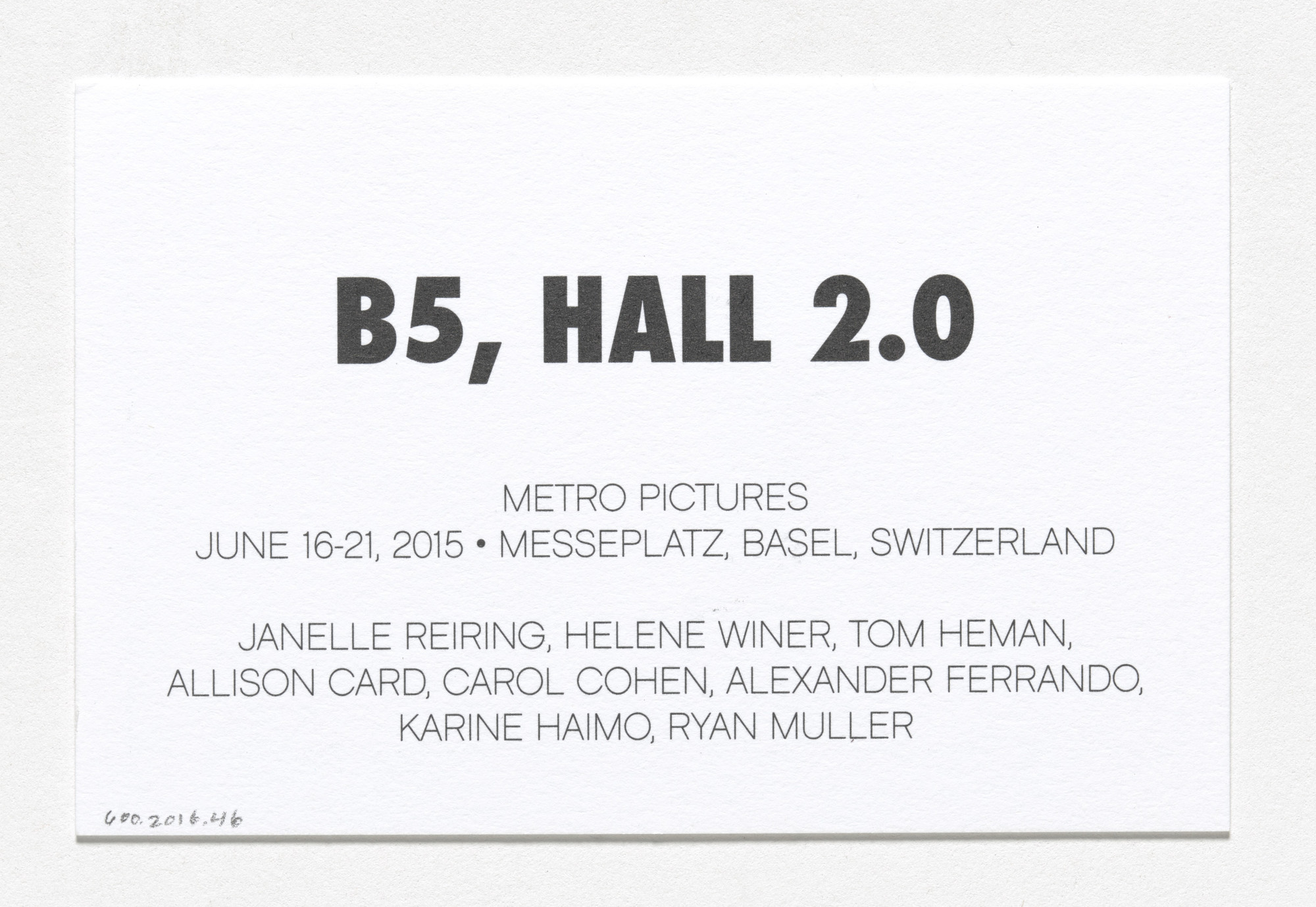 Louise Lawler. Business card for Metro Pictures, Art Basel, Basel, Switzerland, June 16–21, 2015. 2015