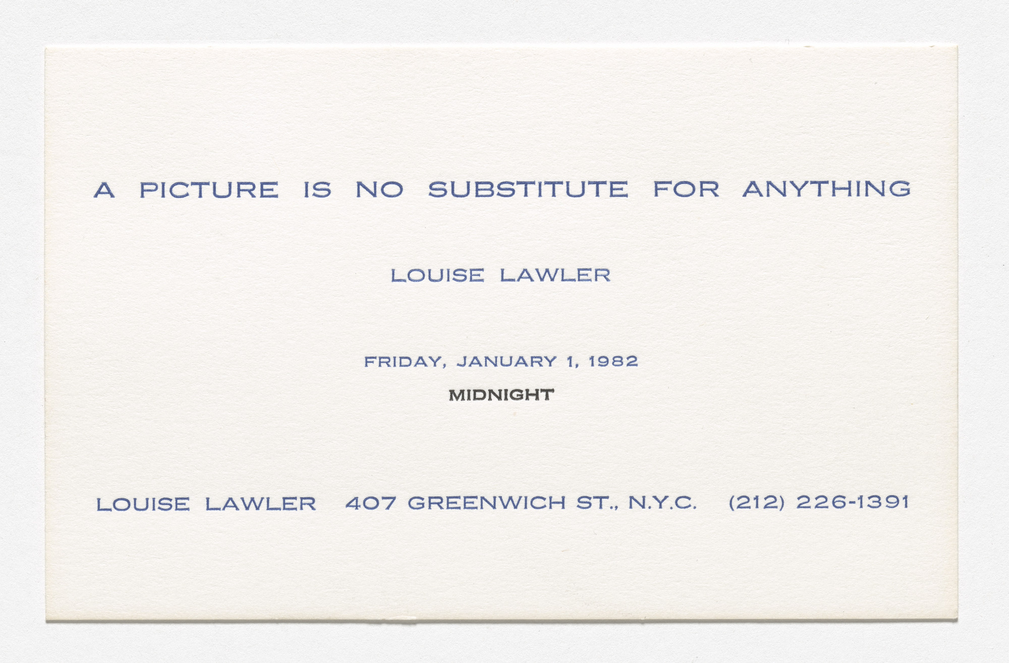 Louise Lawler, Sherrie Levine. Announcement card for A Picture Is No Substitute for Anything, Louise Lawler, 407 Greenwich Street, New York, January 1, 1982. 1982