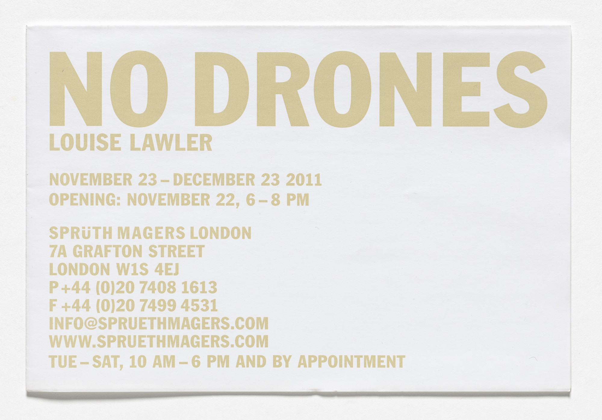 Louise Lawler. Poster for No Drones, Sprüth Magers, London, November 23–December 23, 2011. 2011