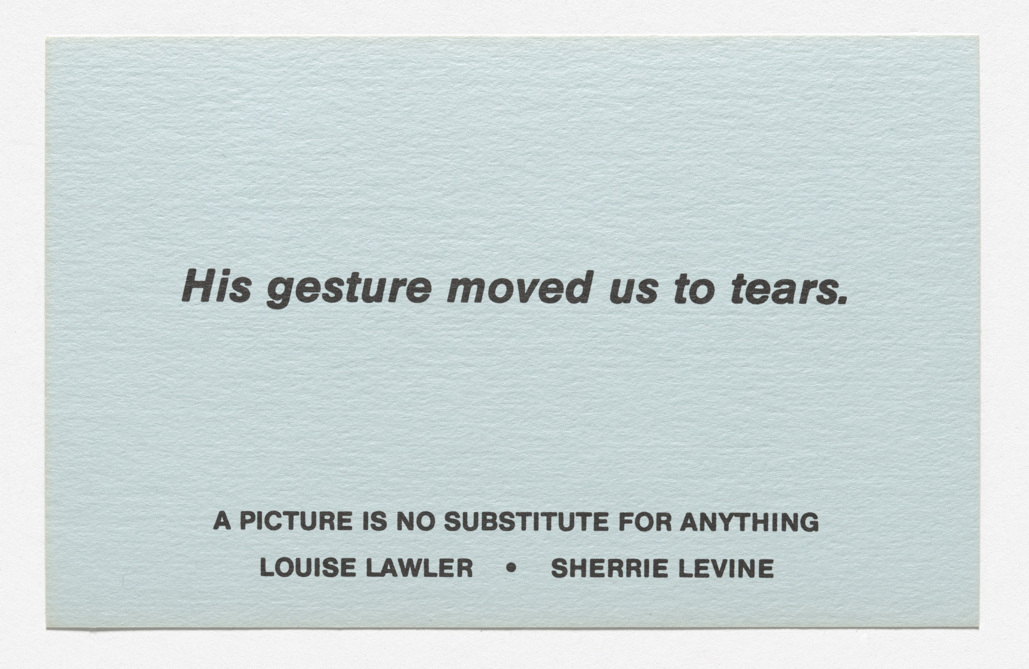 Louise Lawler, Sherrie Levine. Announcement card for A Picture Is No Substitute for Anything, James Turcotte Gallery, Los Angeles, April 6, 1982. 1982