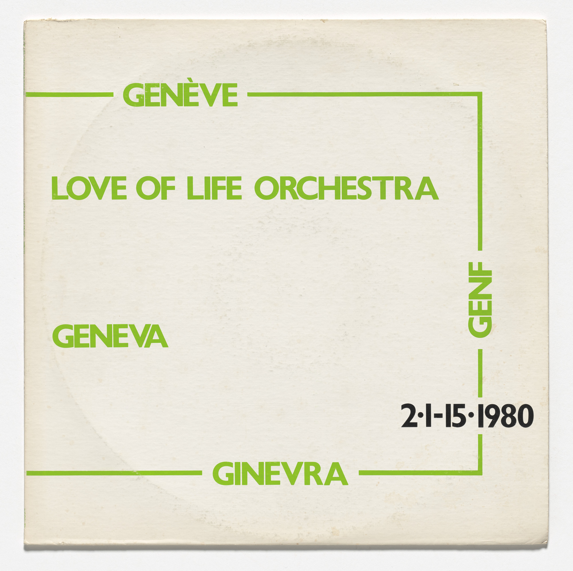 Love of Life Orchestra, Lawrence Weiner. Geneva. 1980