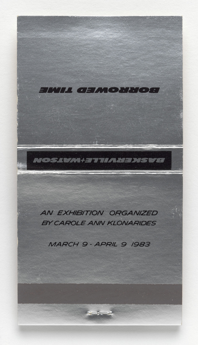Louise Lawler. Matchbook for Borrowed Time, Baskerville + Watson, New York, March 9–April 9, 1983. 1983
