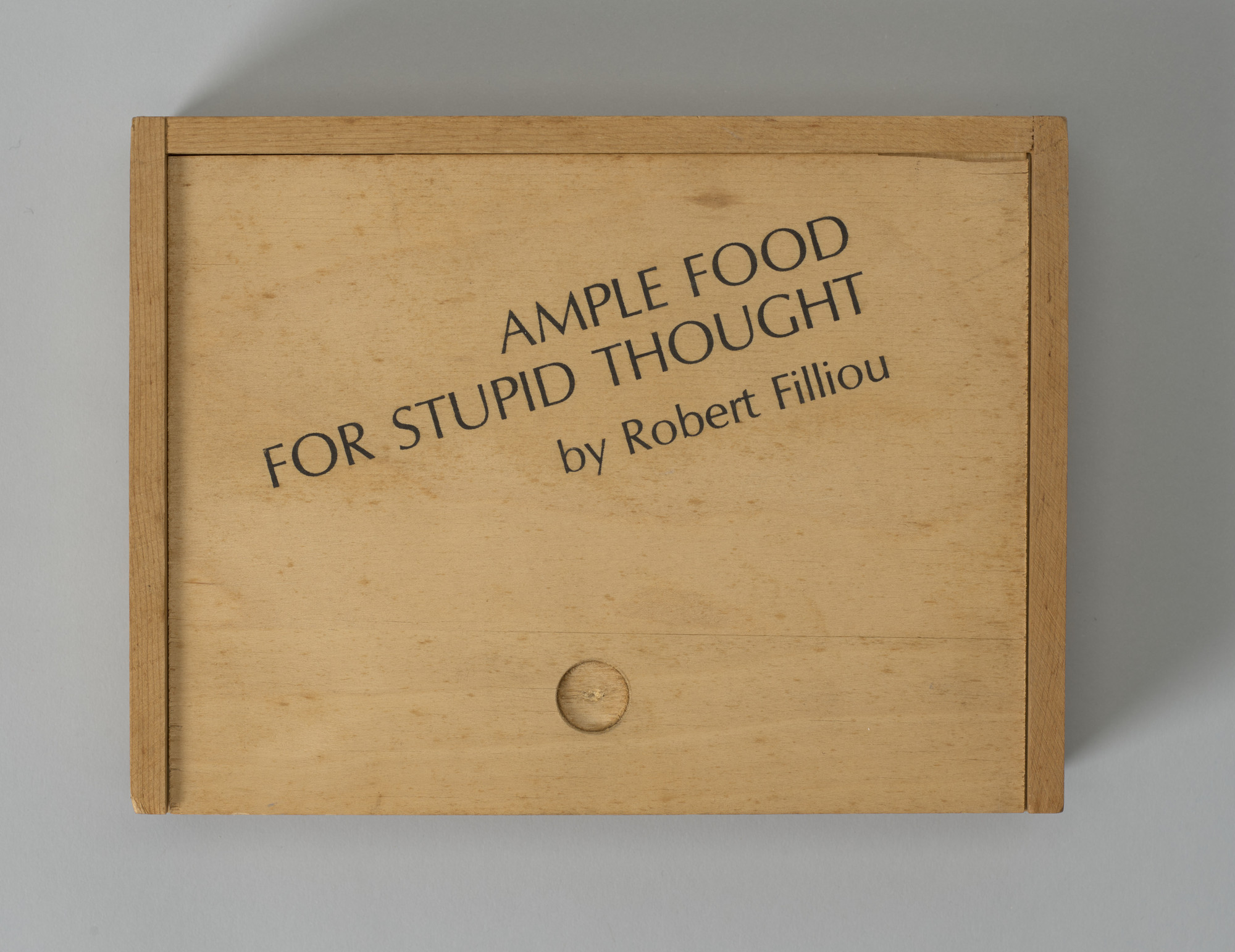 Robert Filliou. Ample Food for Stupid Thought. 1965