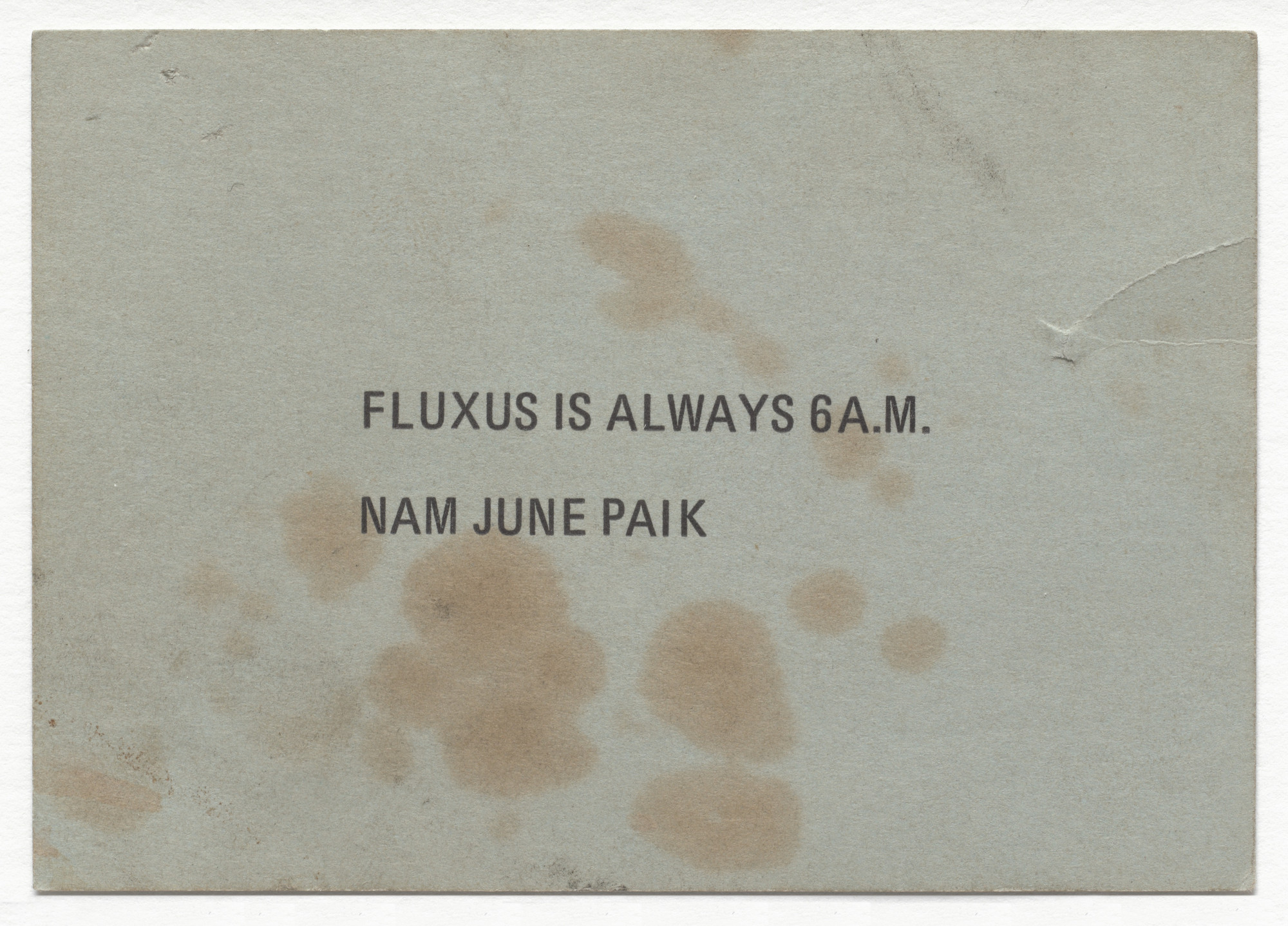 Nam June Paik. Fluxus is always 6 a.m.. 1976