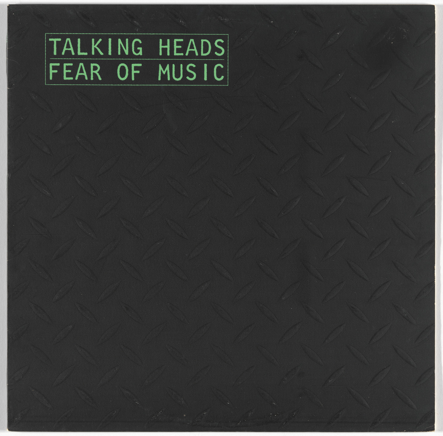Jerry Harrison, David Byrne, Jimmy Garcia, Spencer Drate, Sire Records. Album cover for Talking Heads, Fear of Music. 1979