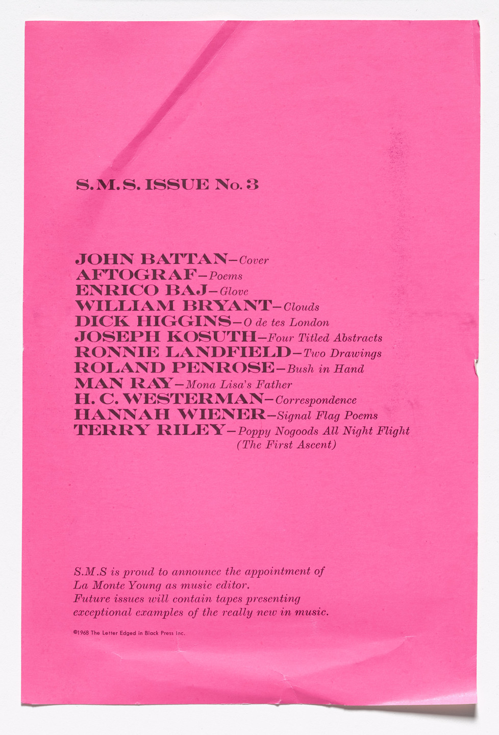 Terry Riley, Hannah Weiner, H. C. Westermann, Roland Renrose, Ronnie Landfield, Joseph Kosuth, Dick Higgins, William Bryant, Enrico Baj, Aftograf, John Battan, Various Artists. S.M.S. 3. 1968