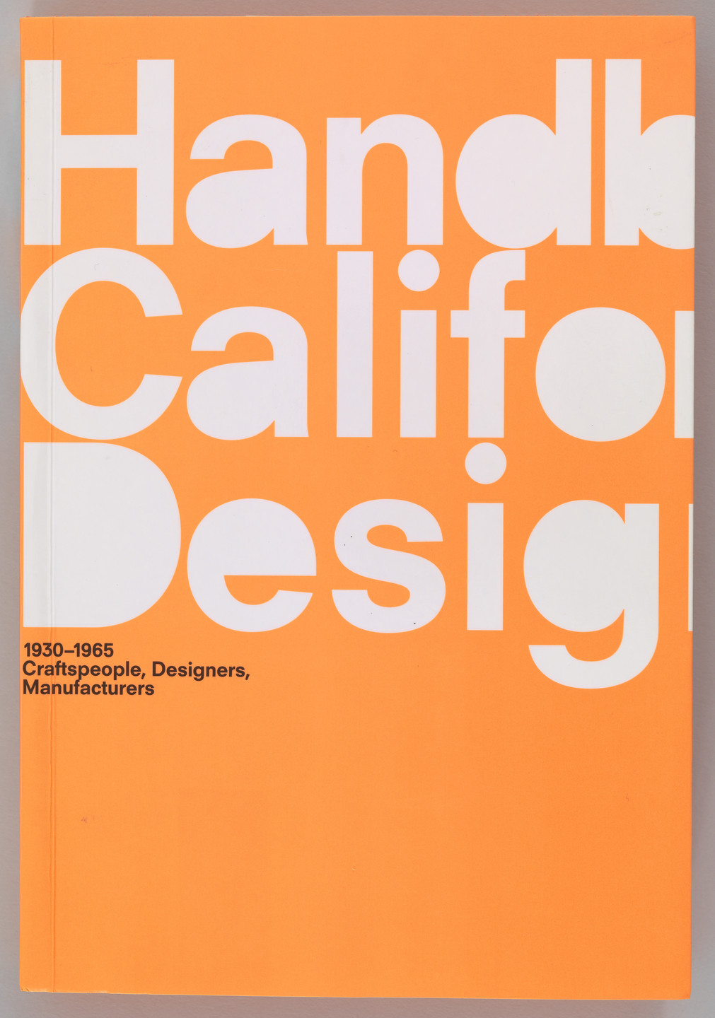 Irma Boom. Handbook of California Design. 2013
