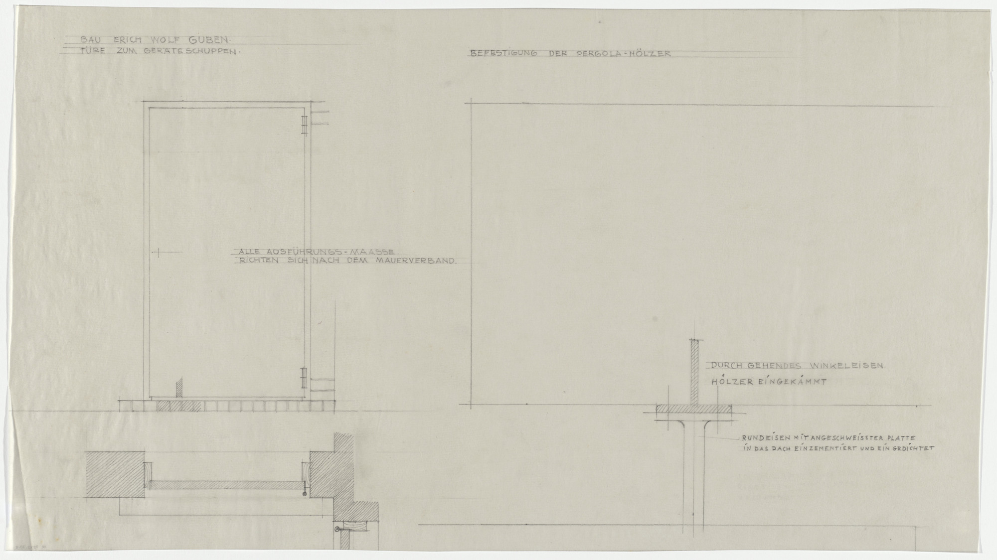 Ludwig Mies van der Rohe. Wolf House, Gubin, Poland (Elevation, two sections. Garden shed door and and fastening of pergola trellis). 1925–1927