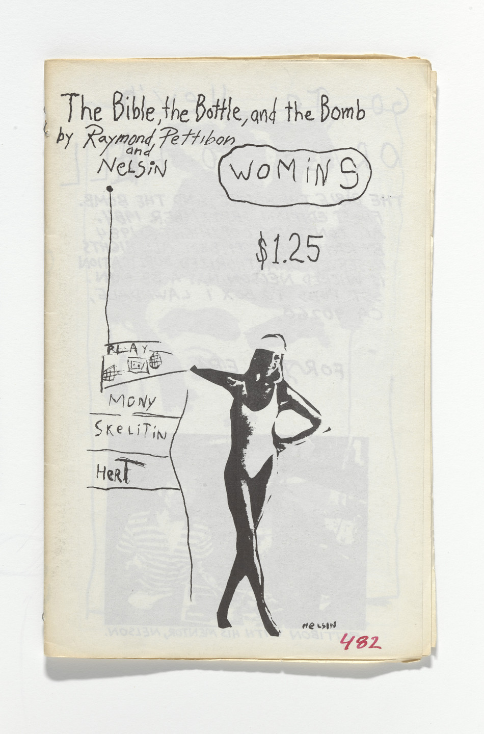 Raymond Pettibon, Nelson Tarpenny. The Bible, The Bottle, and The Bomb. 1984