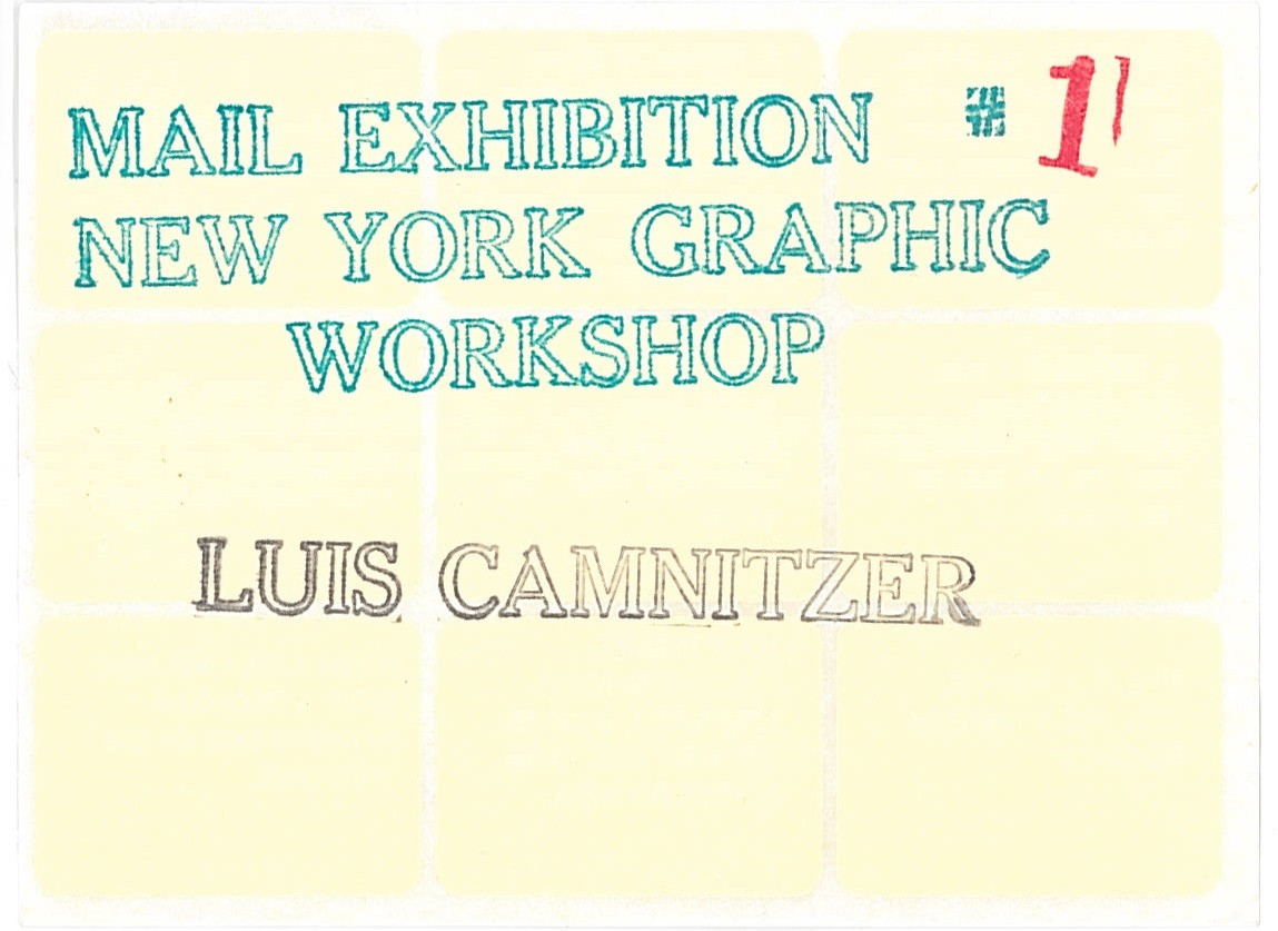 "Luis Camnitzer. ""Mail Exhibition #1,"" a contribution to the exhibition ""Information"" [MoMA Exh. #934, July 2–September 20, 1970]. 1967"