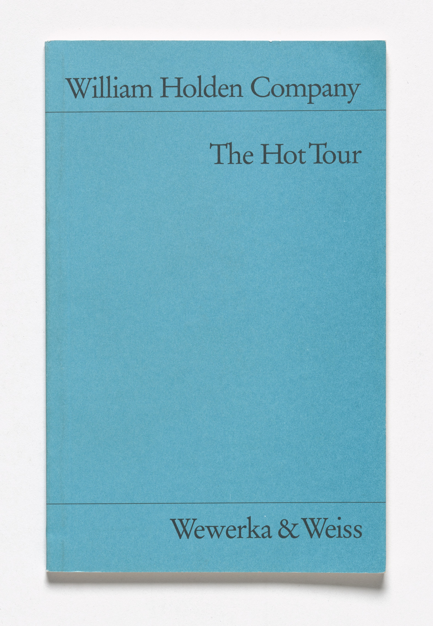 Martin Kippenberger. William Holden Company: The Hot Tour,. 1991