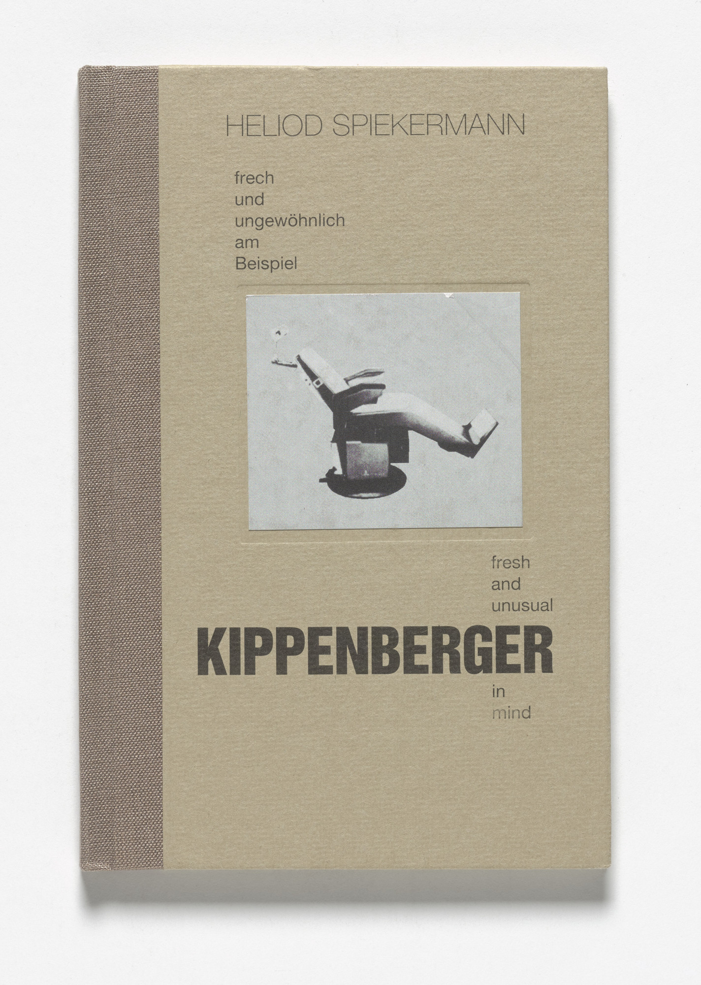 Martin Kippenberger. Heliod Spiekermann: Frech Und Ungewoehnlich Am Beispiel Kippenberger | Fresh And Unusual Kippenberger In Mind,. 1994