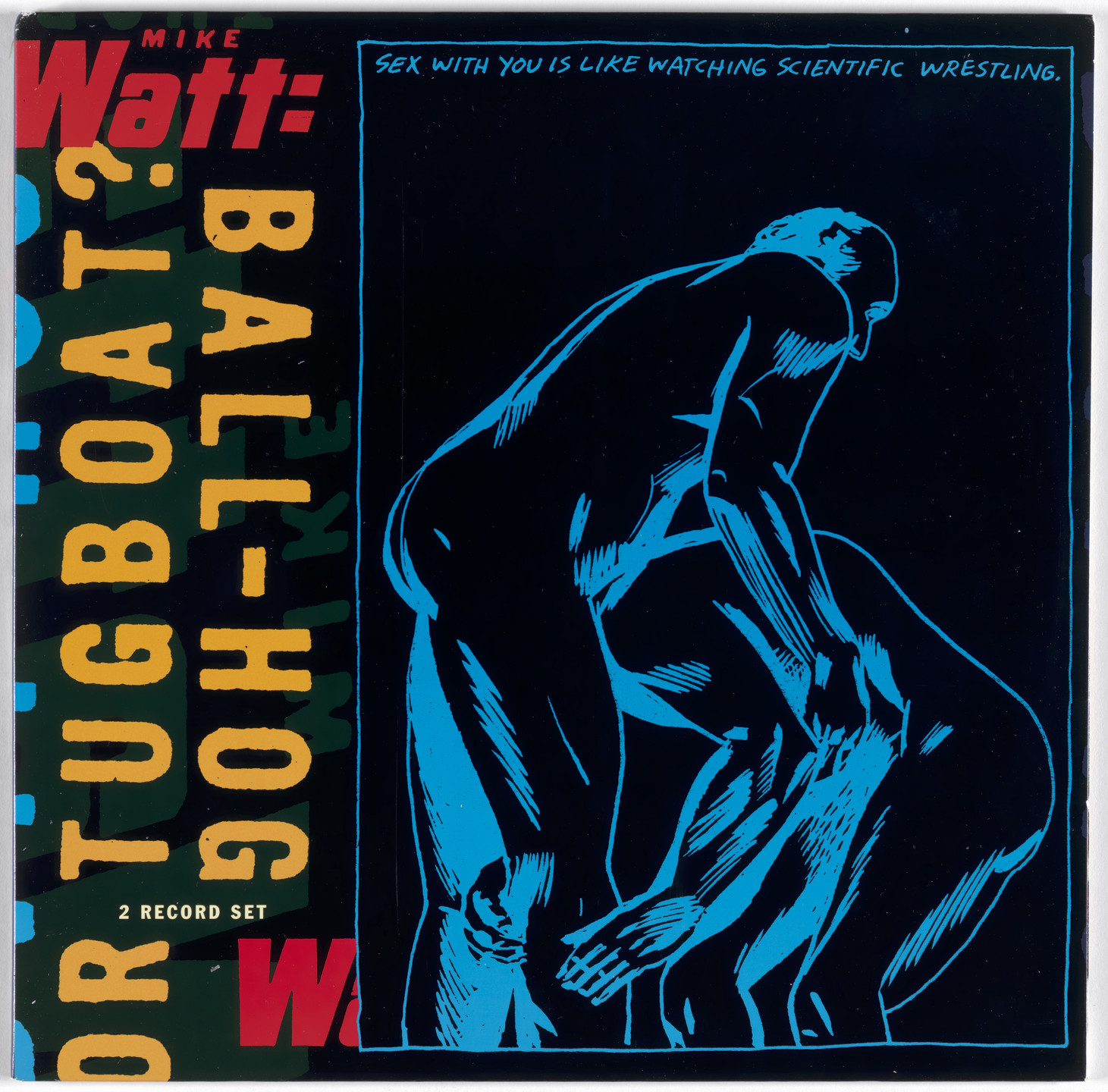 Mike Watt, Raymond Pettibon. Ball-Hog or Tugboat?. 1995