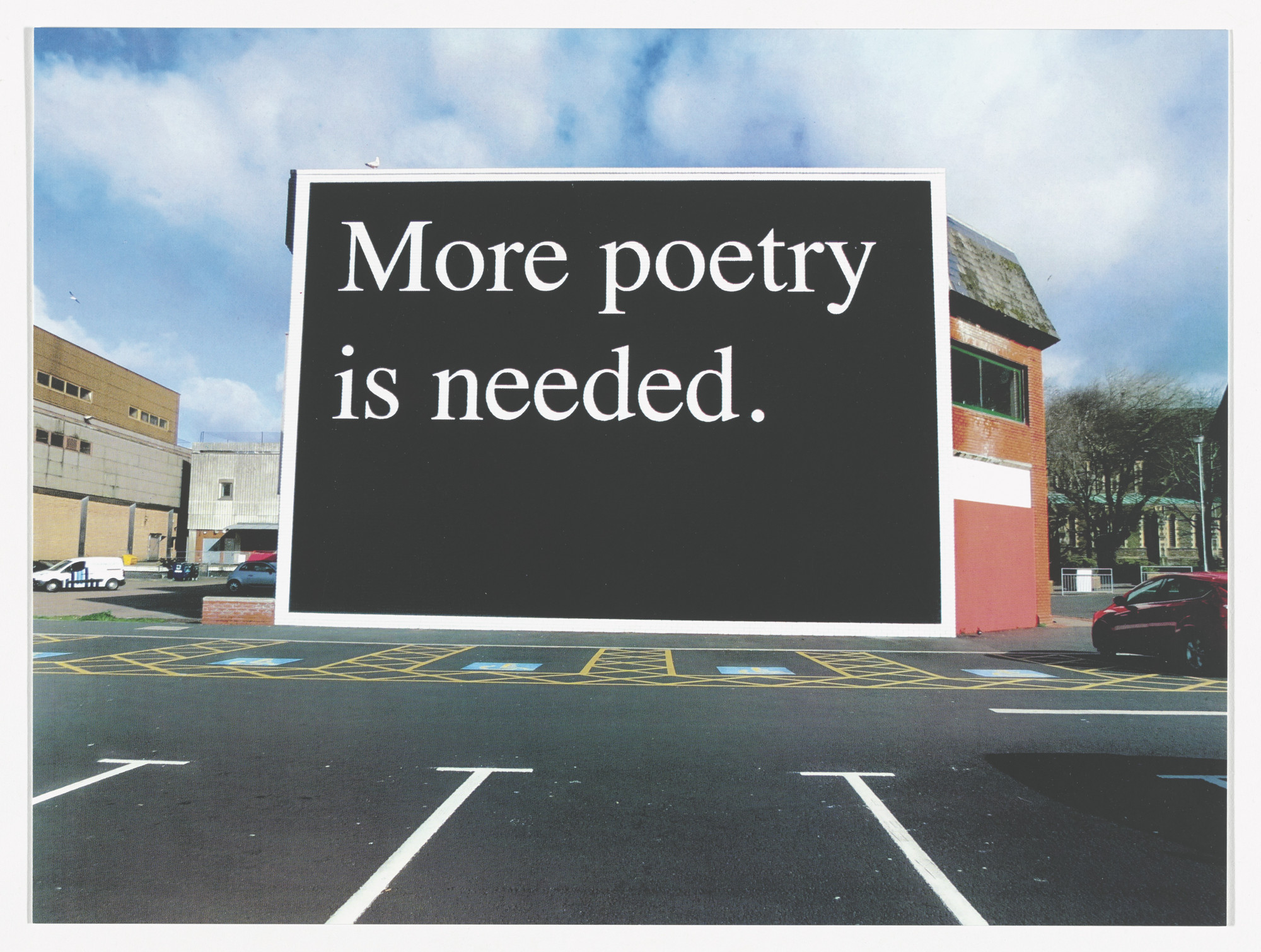 Jeremy Deller. More Poetry is Needed, Swansea, 2014 from Odds and Sods (for Parkett no. 95). 2014