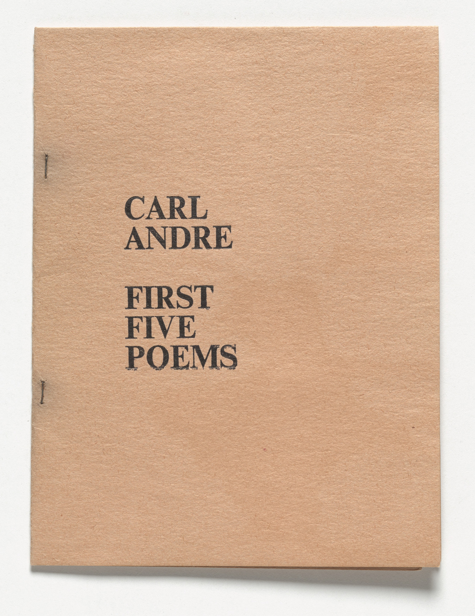 Carl Andre. First Five Poems. c. 1959