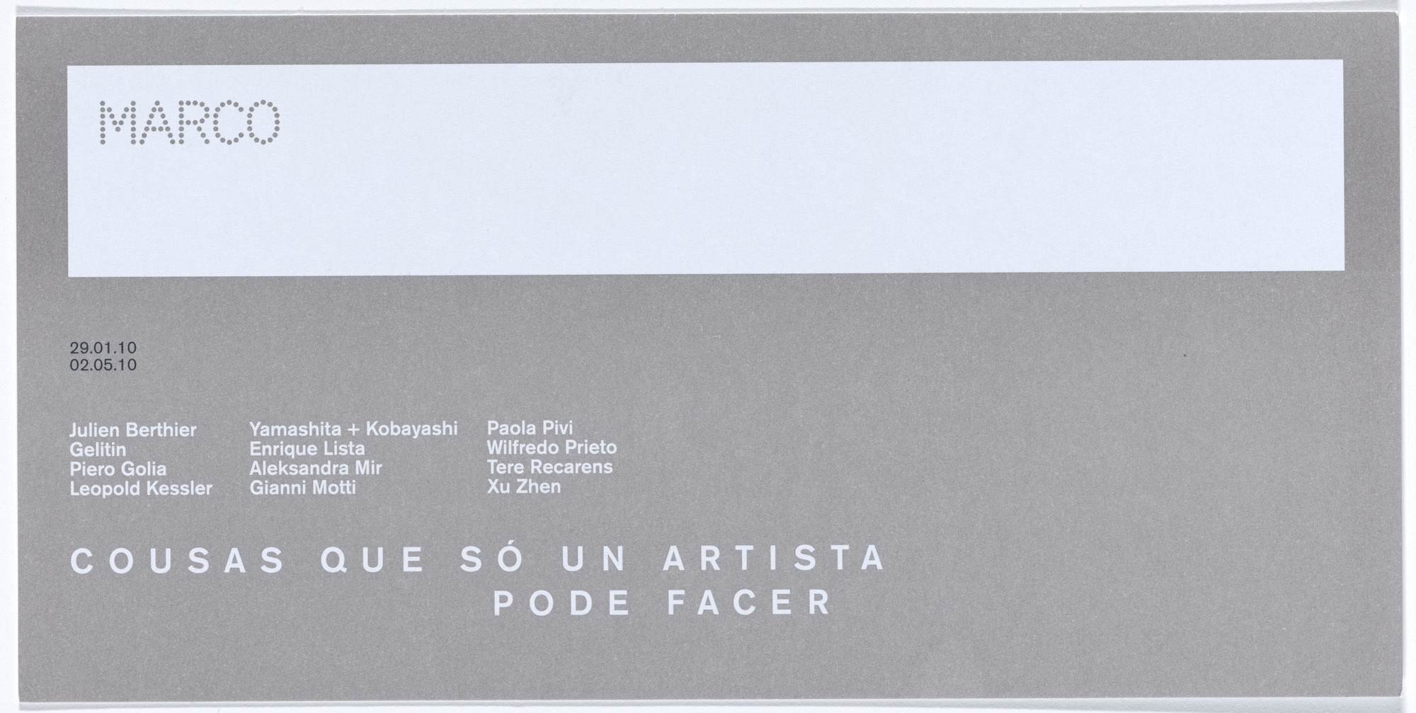 Aleksandra Mir. Invitation for opening of Things That Only an Artist Can Do, MARCO Museo de Arte Contemporánea de Vigo, Spain, January 29–May 2, 2010. 2010