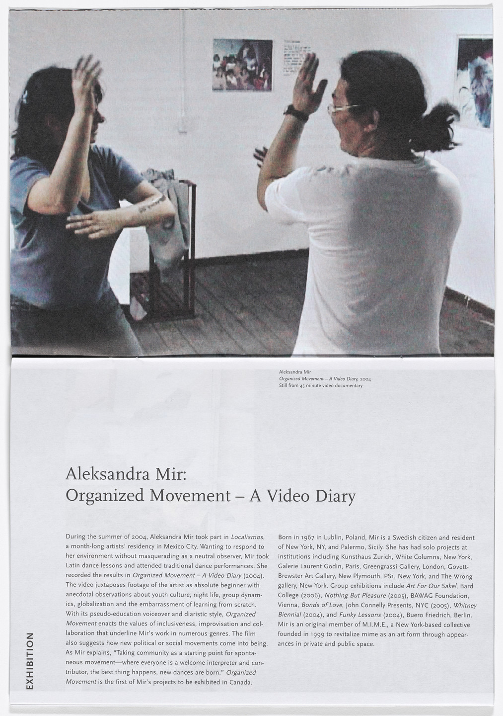 Aleksandra Mir. Brochure for We Can Do This Now, The Power Plant, Toronto, December 16, 2006–February 9, 2007. 2006–07