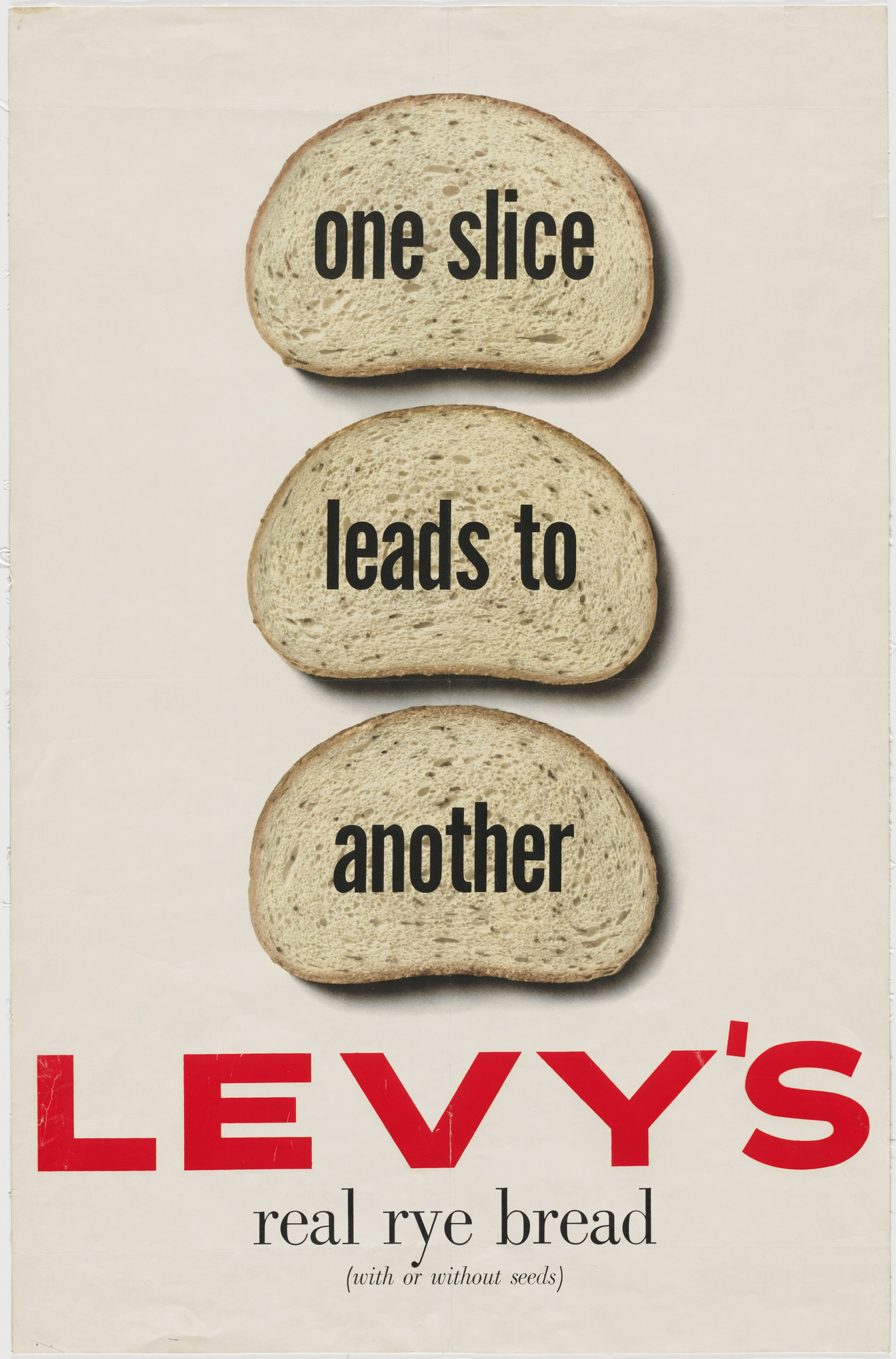 Robert Gage. One Slice Leads to Another, Levy's Real Rye Bread. 1952