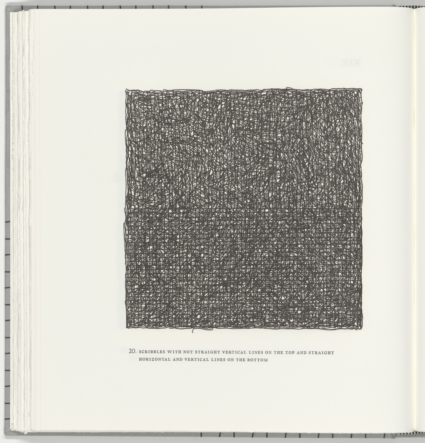 Sol LeWitt. Scribbles with Not Straight Vertical Lines on the Top and Straight Horizontal and Vertical Lines on the Bottom (plate 20) from Squarings. 2003