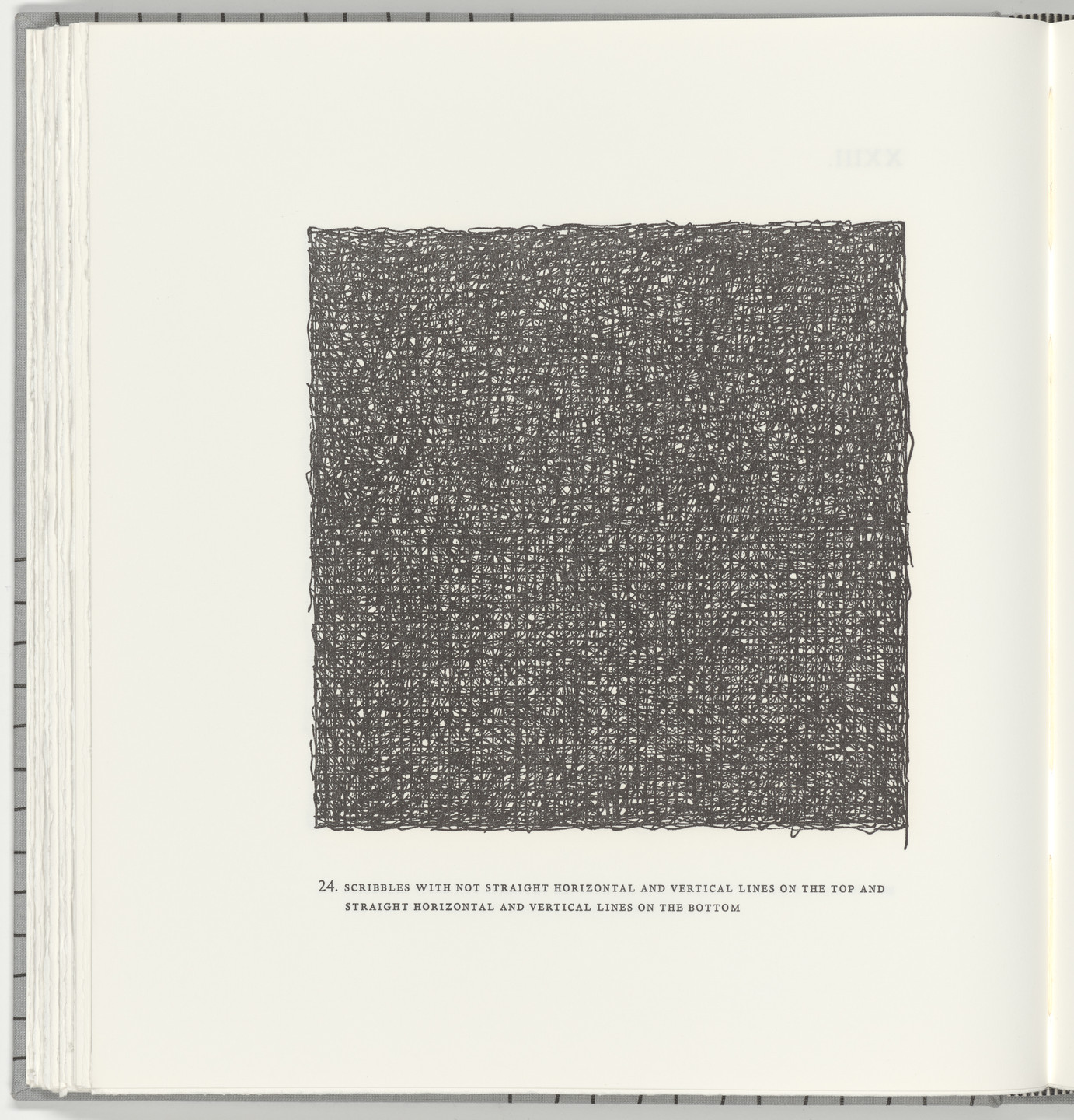Sol LeWitt. Scribbles with Not Straight Horizontal and Vertical Lines on the Top and Straight Horizontal and Vertical Lines on the Bottom (plate 24) from Squarings. 2003