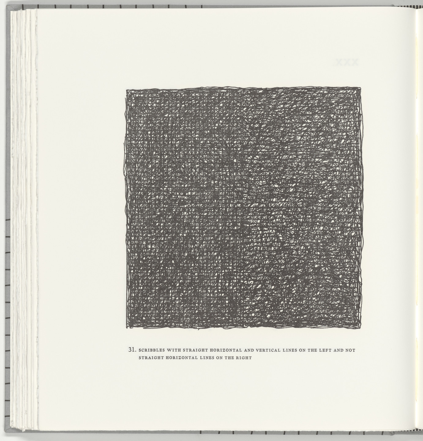 Sol LeWitt. Scribbles with Straight Horizontal and Vertical Lines on the Left and Not Straight Horizontal Lines on the Right (plate 31) from Squarings. 2003