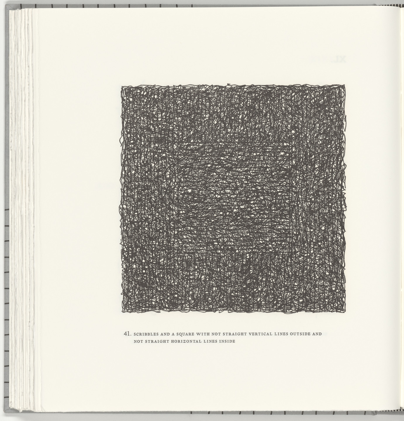 Sol LeWitt. Scribbles and a Square with Not Straight Vertical Lines Outside and Not Straight Horizontal Lines Inside (plate 41) from Squarings. 2003