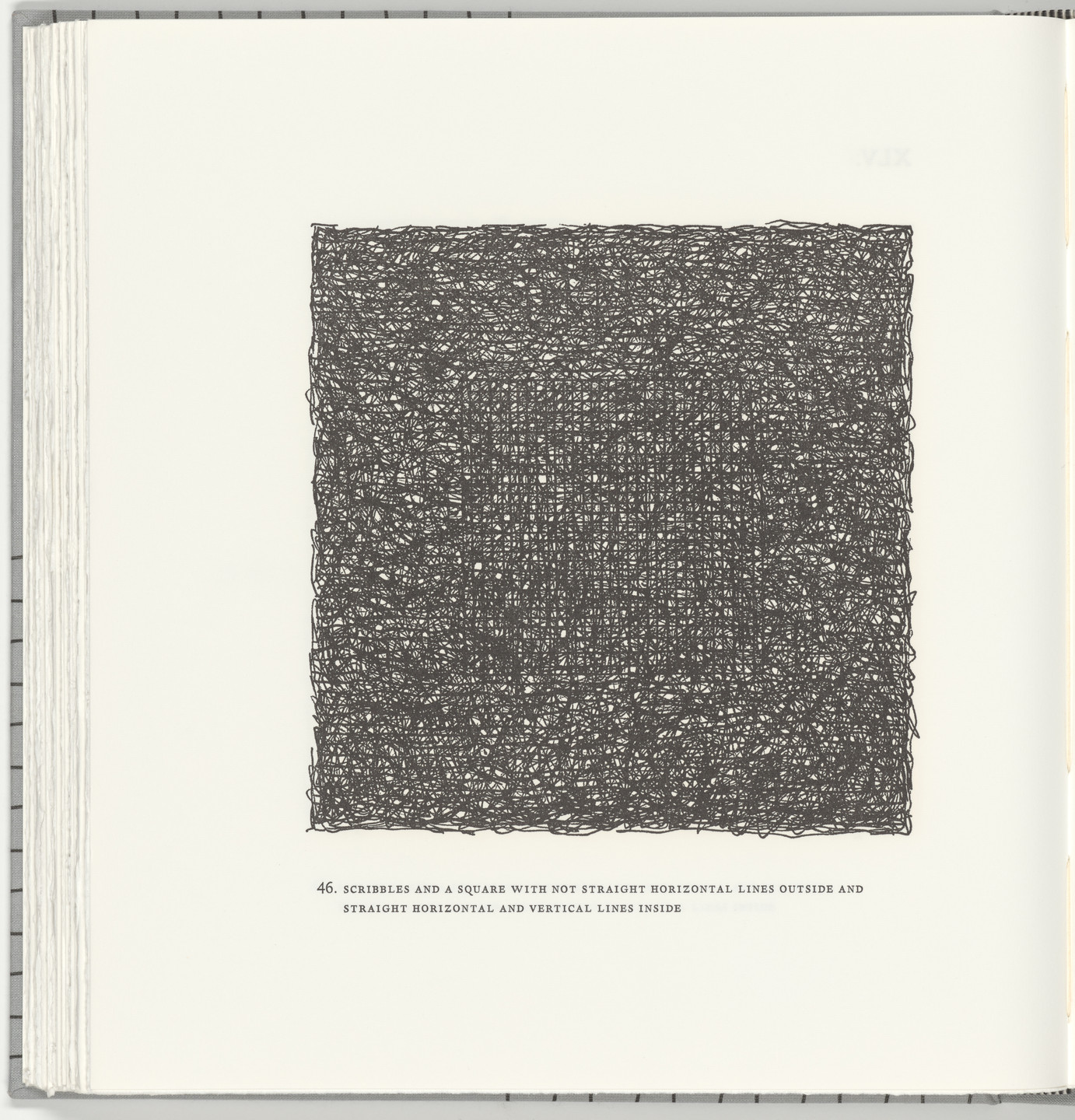Sol LeWitt. Scribbles and a Square with Not Straight Horizontal Lines Outside and Straight Horizontal and Vertical Lines Inside(plate 46) from Squarings. 2003