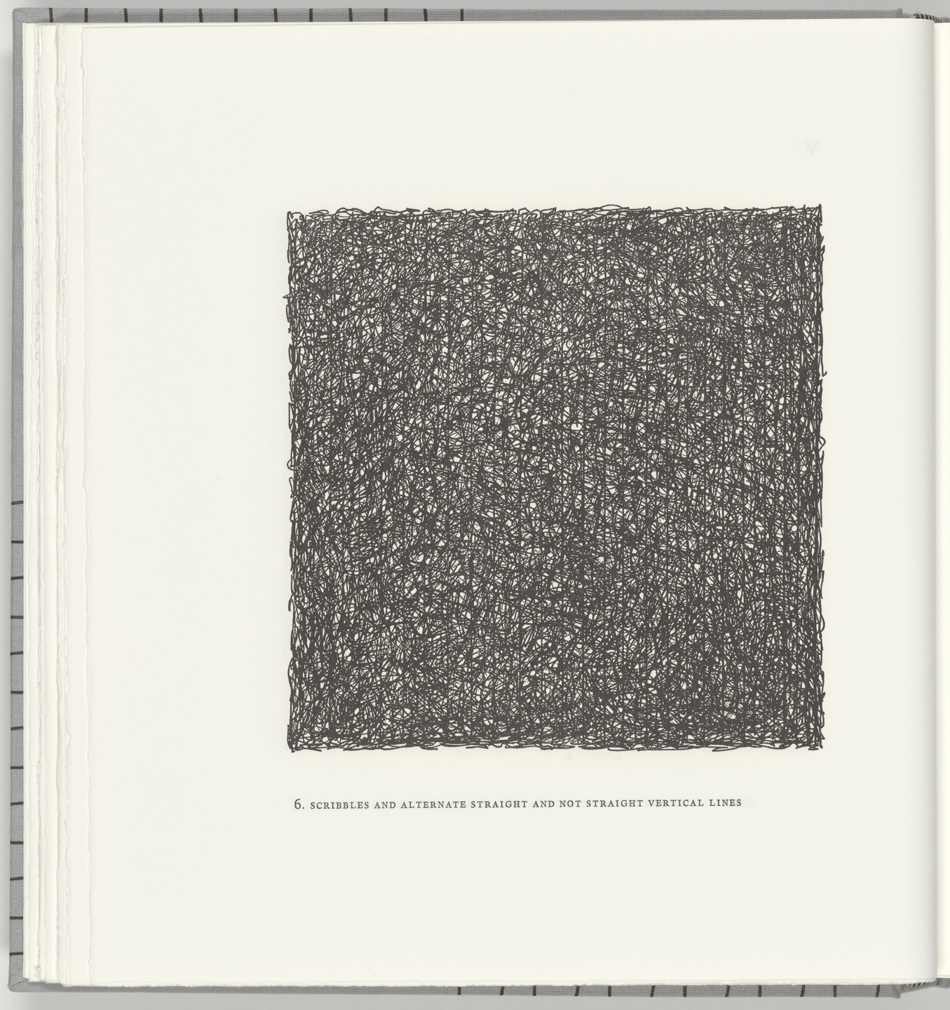 Sol LeWitt. Scribbles and Alternate Straight and Not Straight Vertical Lines (plate 6) from Squarings. 2003