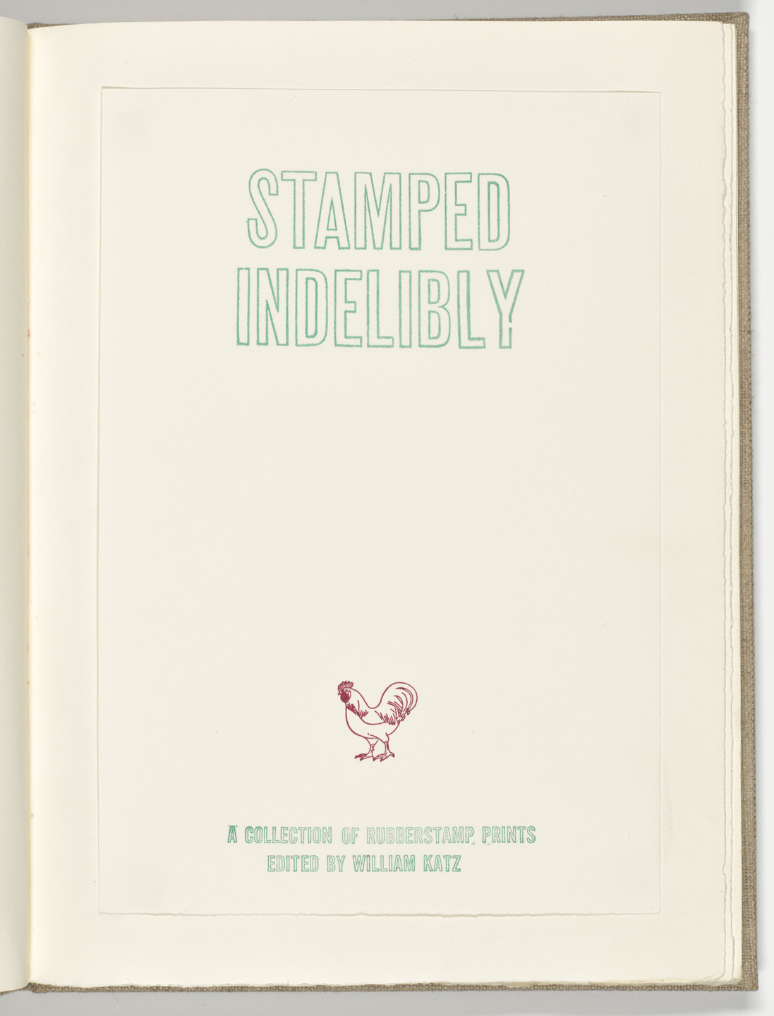 Various Artists, Robert Creeley, Allen Ginsberg, Red Grooms, Robert Indiana, Allen Jones, Kenneth Koch, Josef Levi, Gerard Malanga, Marisol (Marisol Escobar), Claes Oldenburg, Peter Saul, Andy Warhol, Tom Wesselmann, John Willenbecher. Stamped Indelibly. 1967